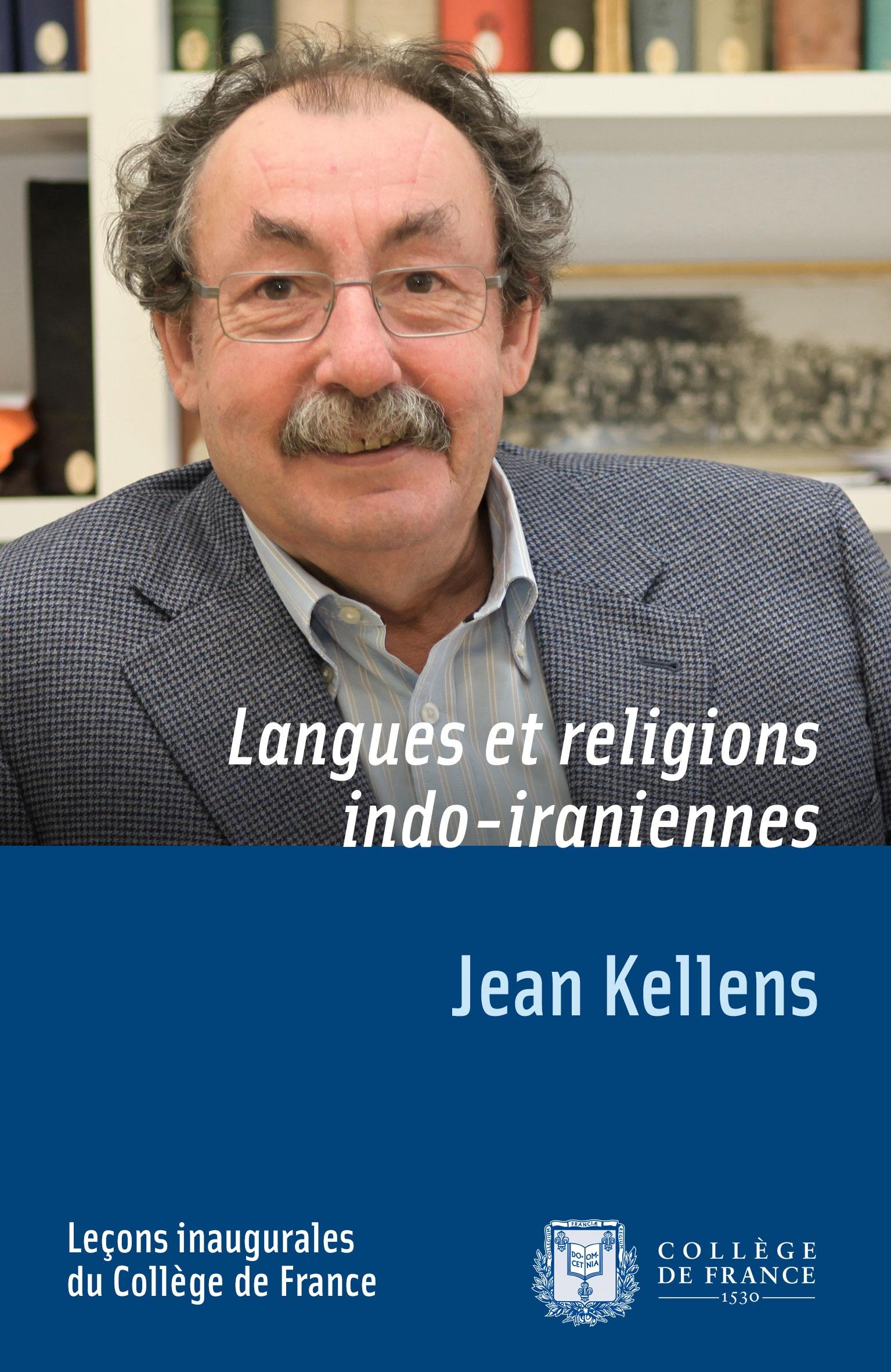 Langues et religions indo-iraniennes, LEÇON INAUGURALE PRONONCÉE LE MERCREDI 6AVRIL1994