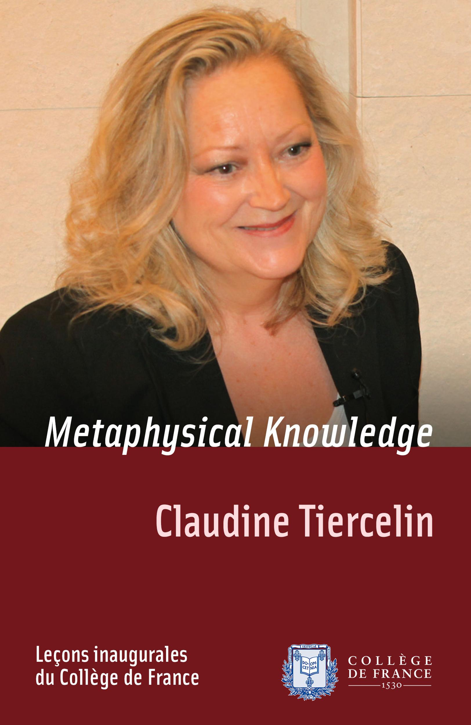 Metaphysical Knowledge, INAUGURAL LECTURE DELIVERED ON THURSDAY 5 MAY 2011