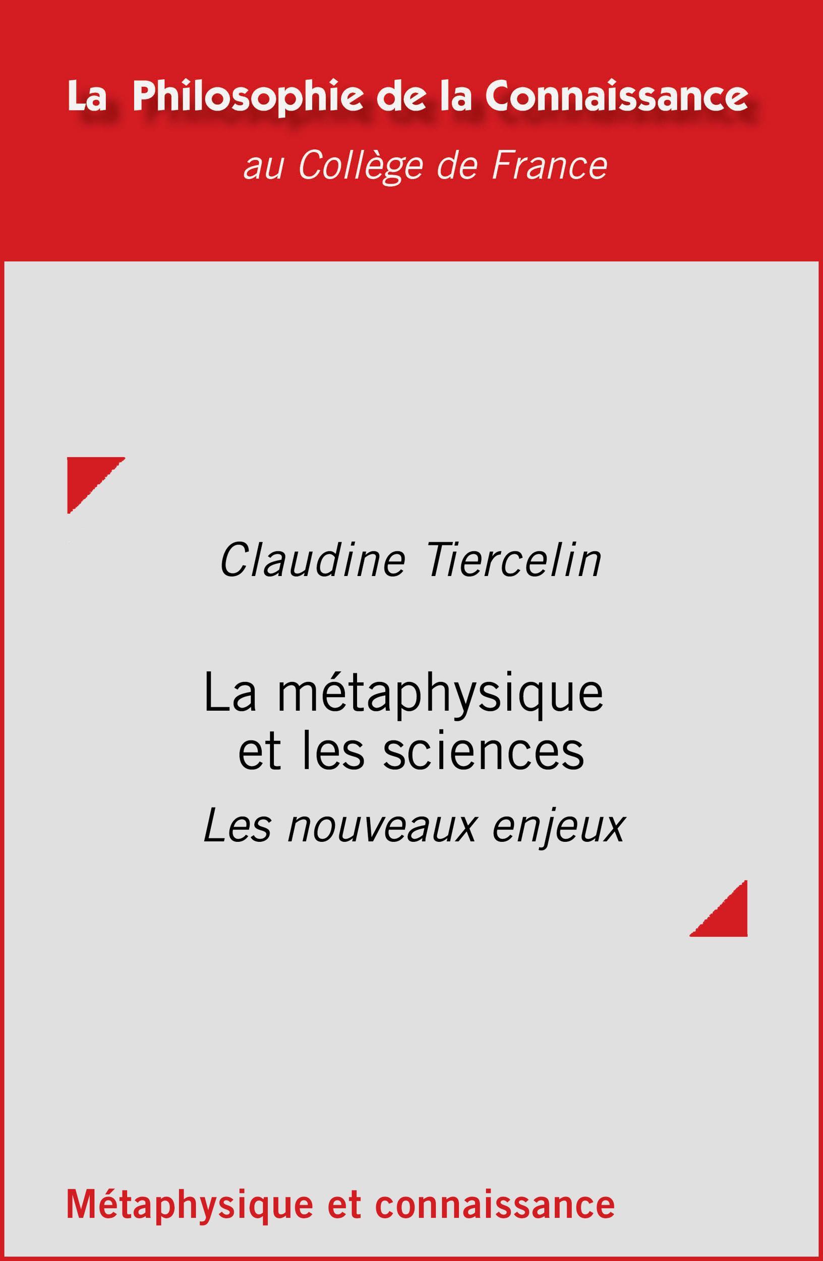 La métaphysique et les sciences, LES NOUVEAUX ENJEUX