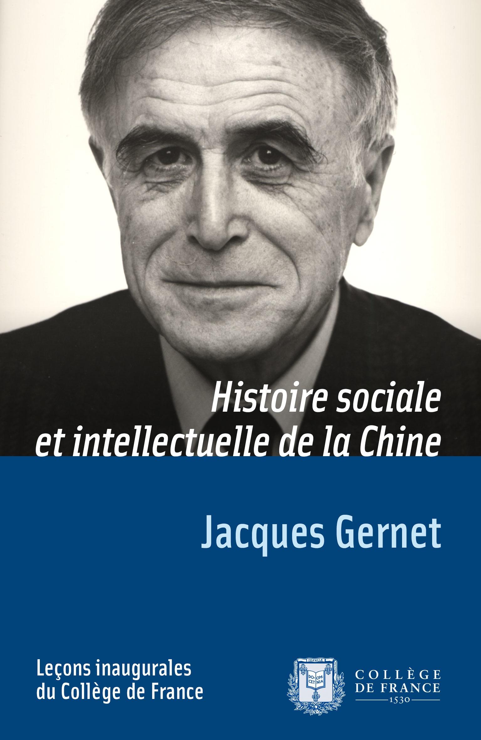 Histoire sociale et intellectuelle de la Chine, LEÇON INAUGURALE PRONONCÉE LE JEUDI 4DÉCEMBRE1975