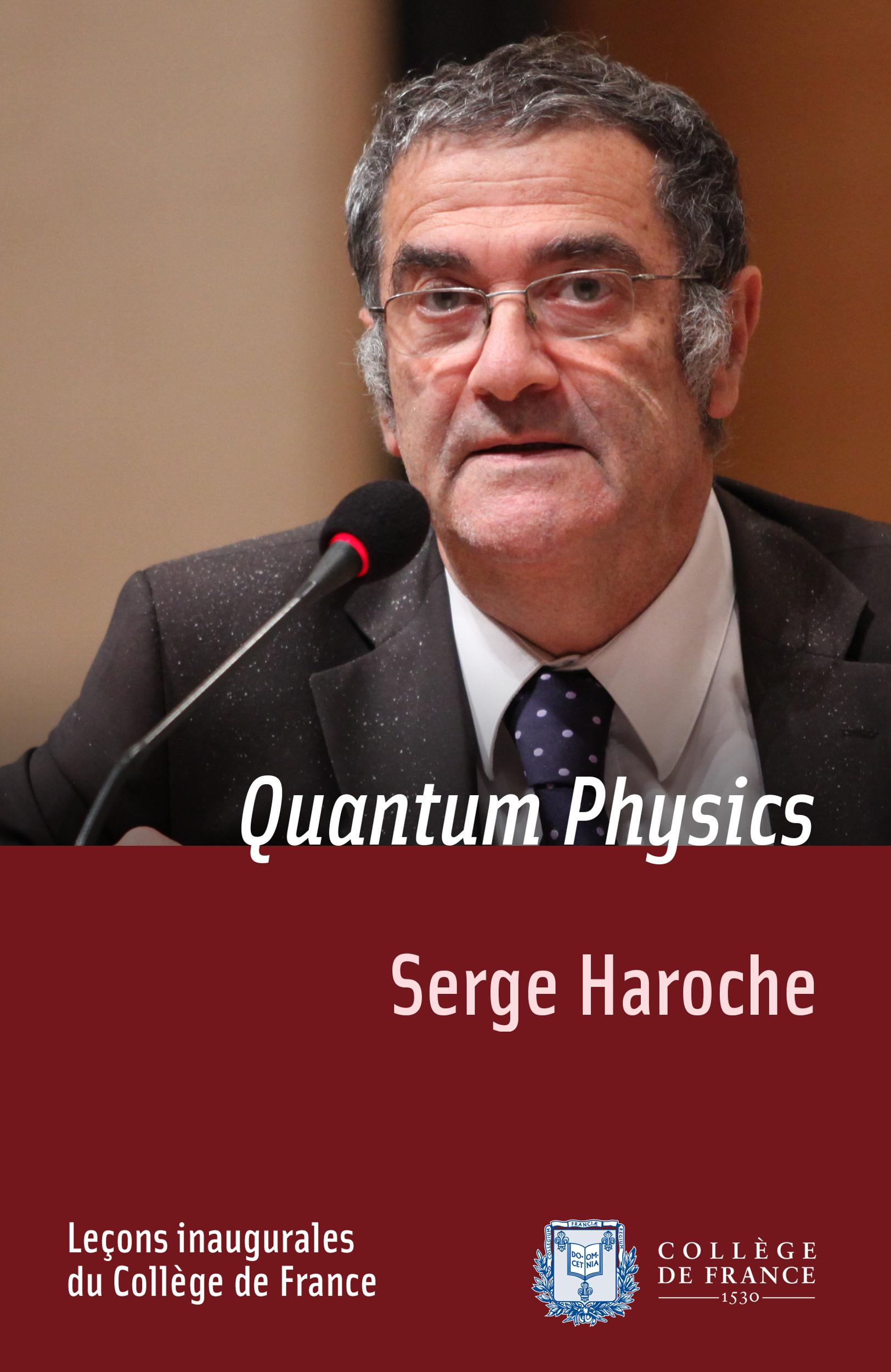 Quantum Physics, INAUGURAL LECTURE DELIVERED ON THURSDAY 13 DECEMBER 2001