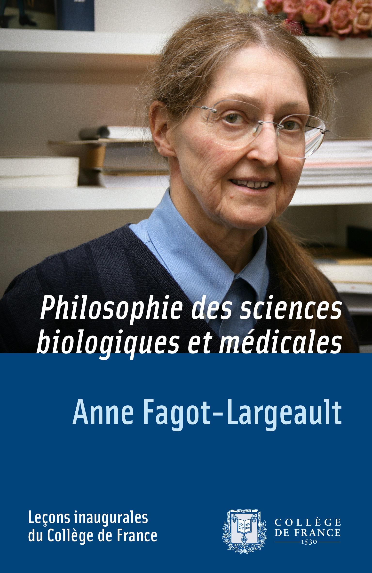Philosophie des sciences biologiques et médicales, LEÇON INAUGURALE PRONONCÉE LE JEUDI 1ER MARS 2001