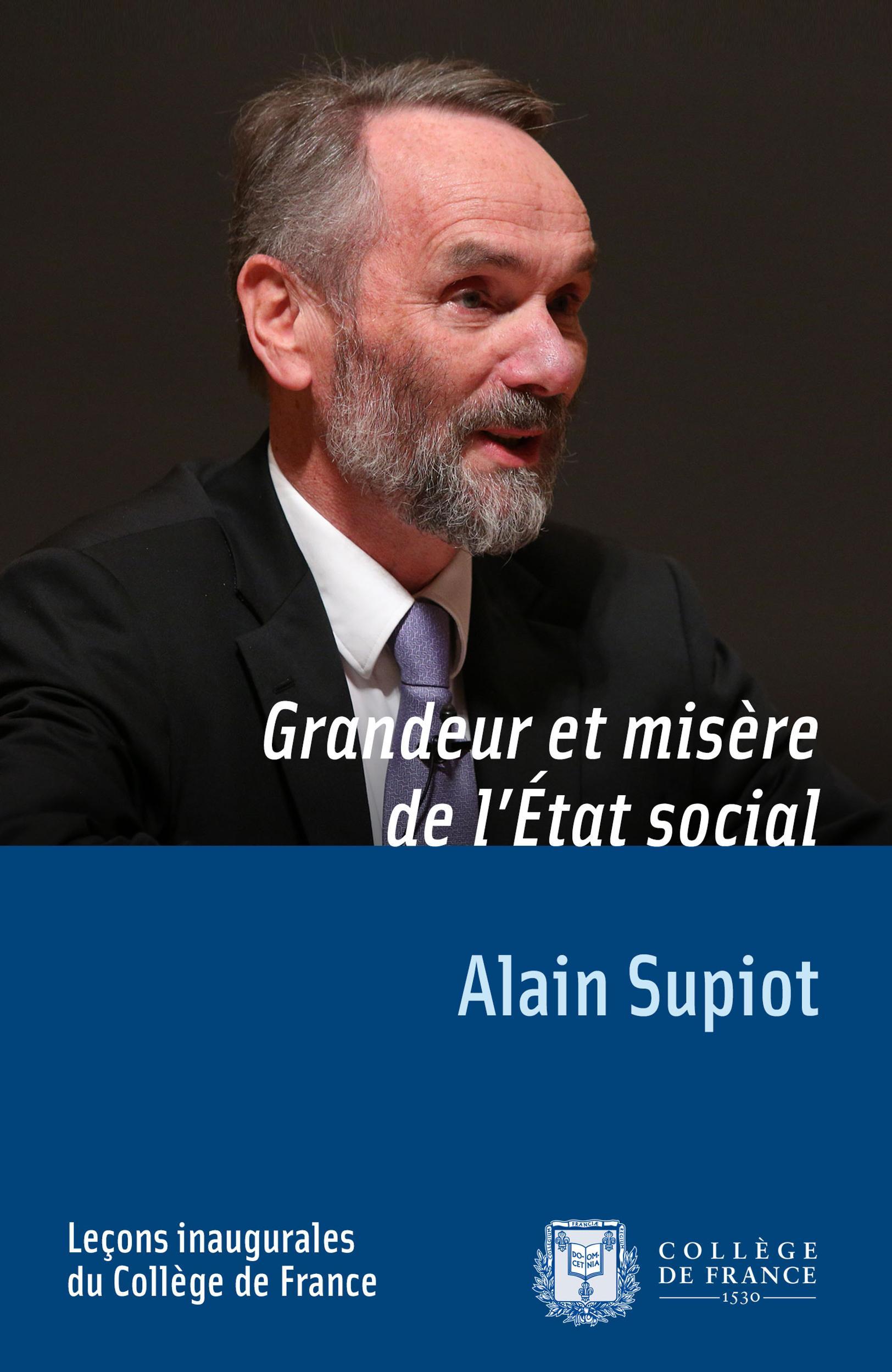 Grandeur et misère de l'État social, LEÇON INAUGURALE PRONONCÉE LE JEUDI 29NOVEMBRE2012