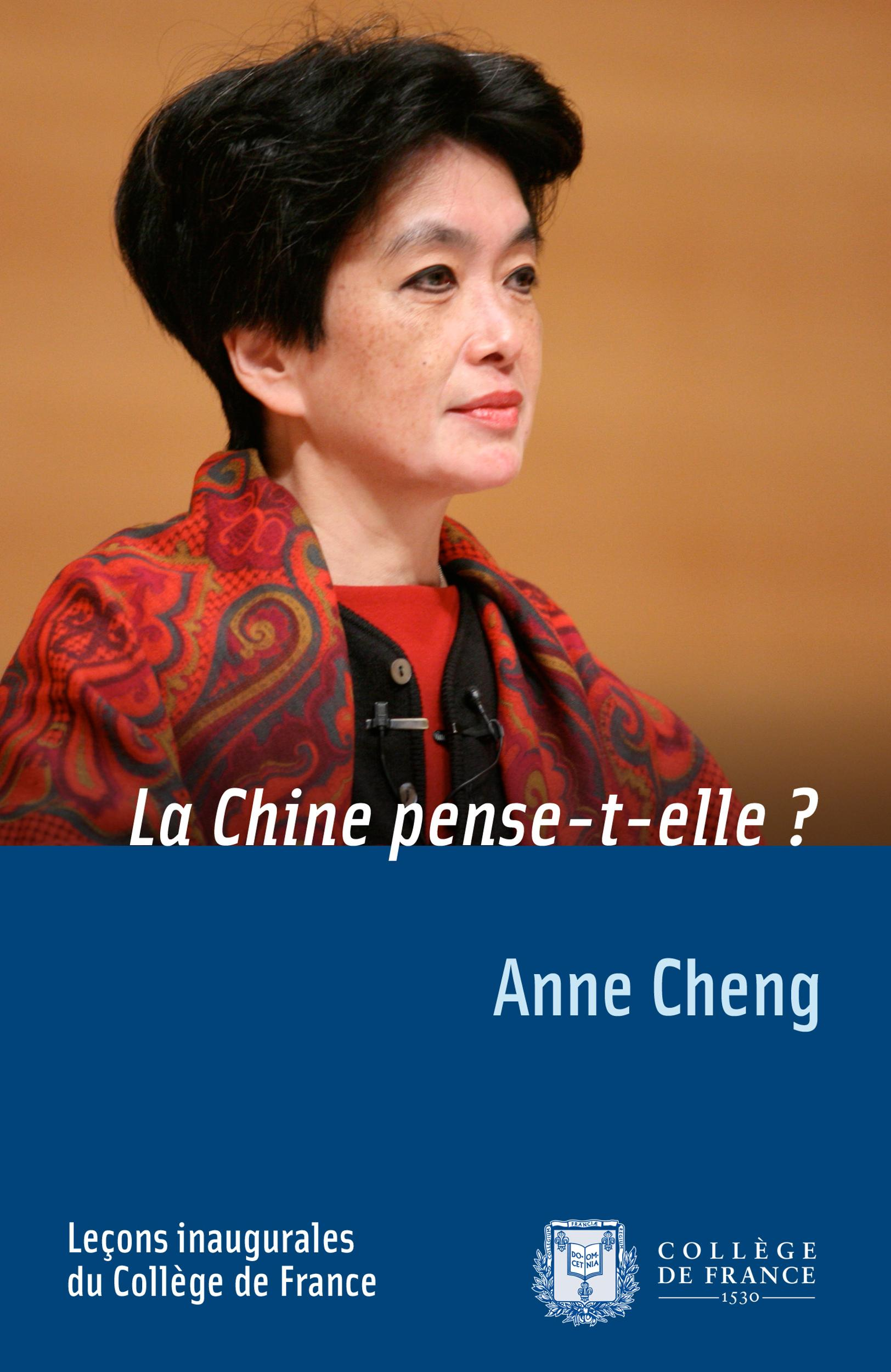 La Chine pense-t-elle?, LEÇON INAUGURALE PRONONCÉE LE JEUDI 11DÉCEMBRE2008