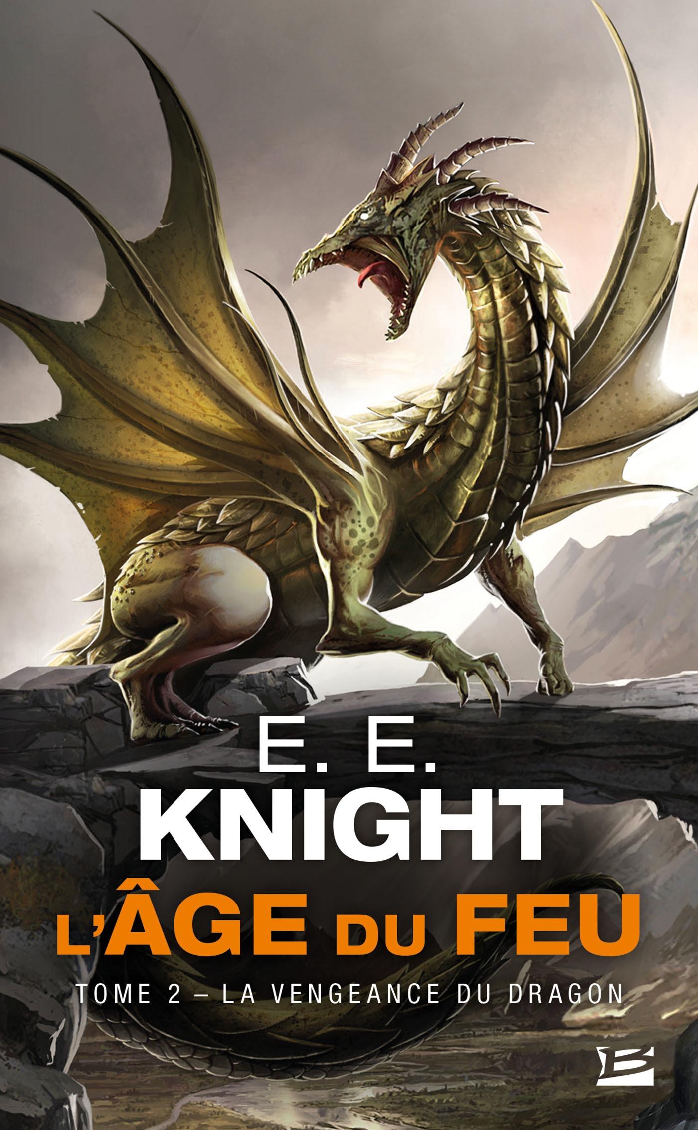 La Vengeance du dragon, L'ÂGE DU FEU, T2