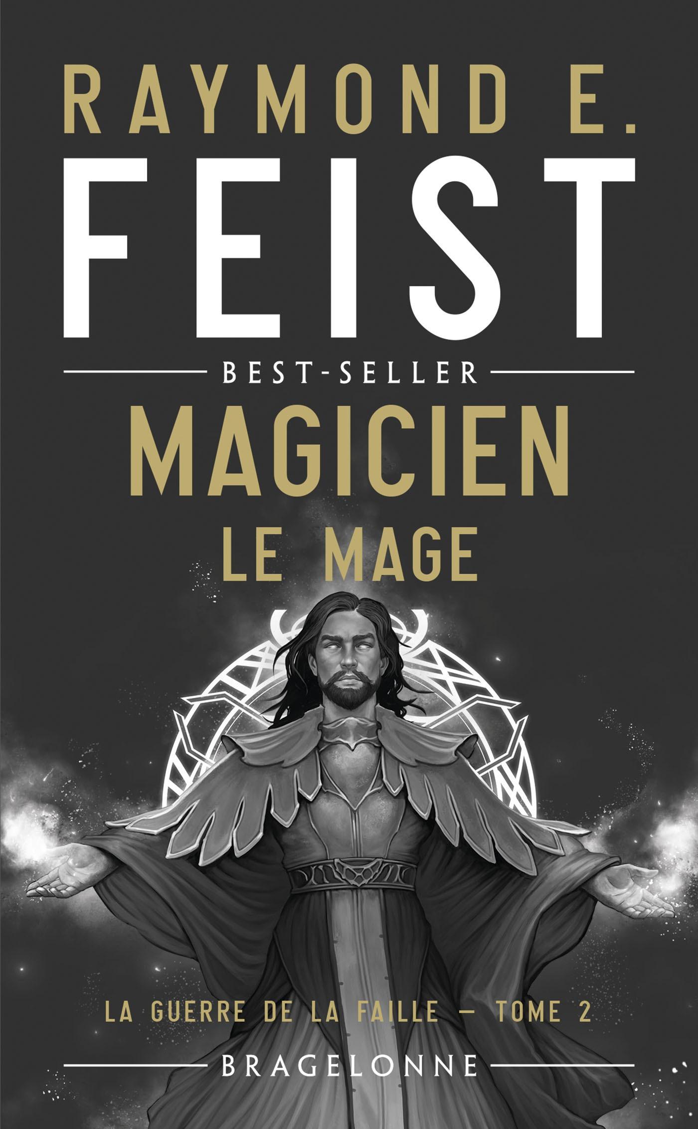 Magicien - Le Mage, LA GUERRE DE LA FAILLE, T2