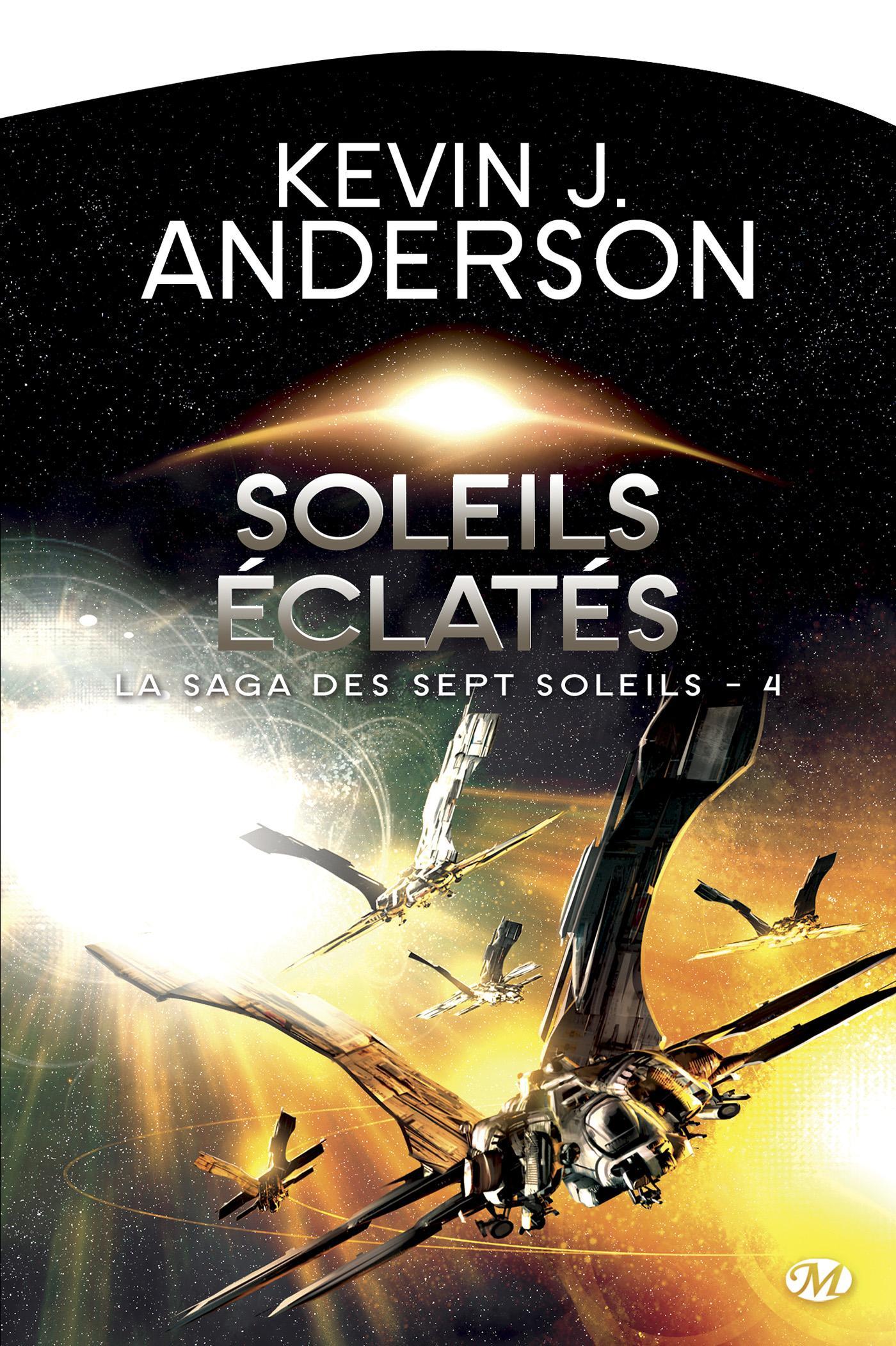 Soleils éclatés, LA SAGA DES SEPT SOLEILS, T4