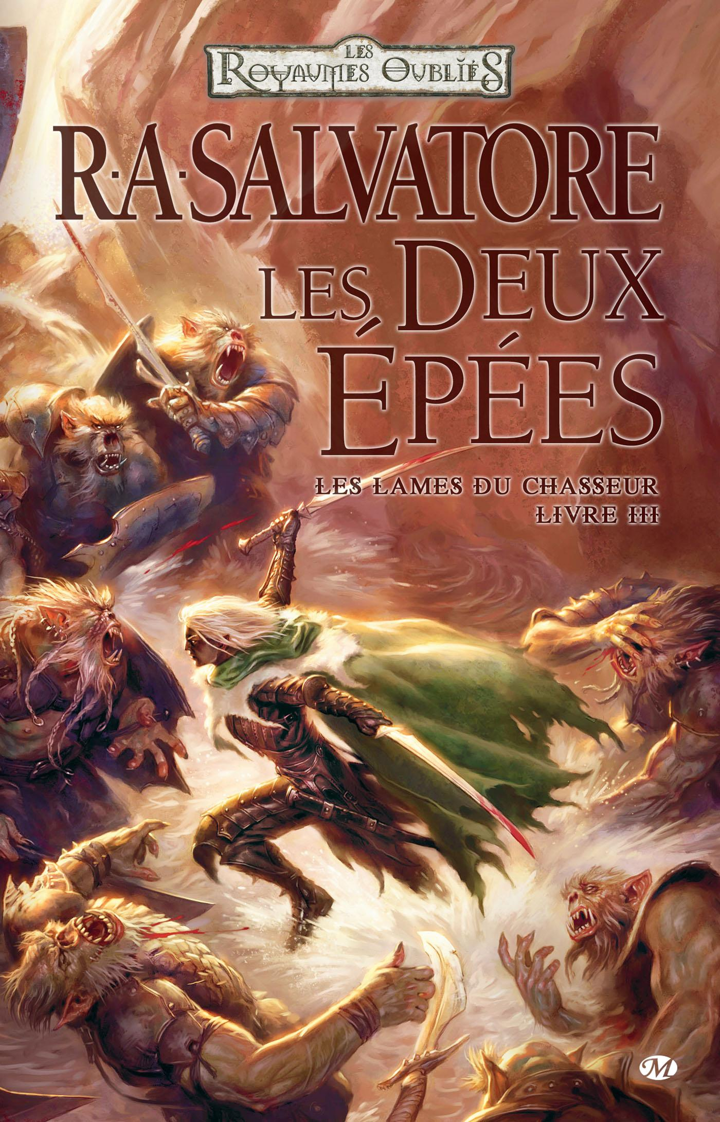 Les Deux Épées, LES LAMES DU CHASSEUR, T3