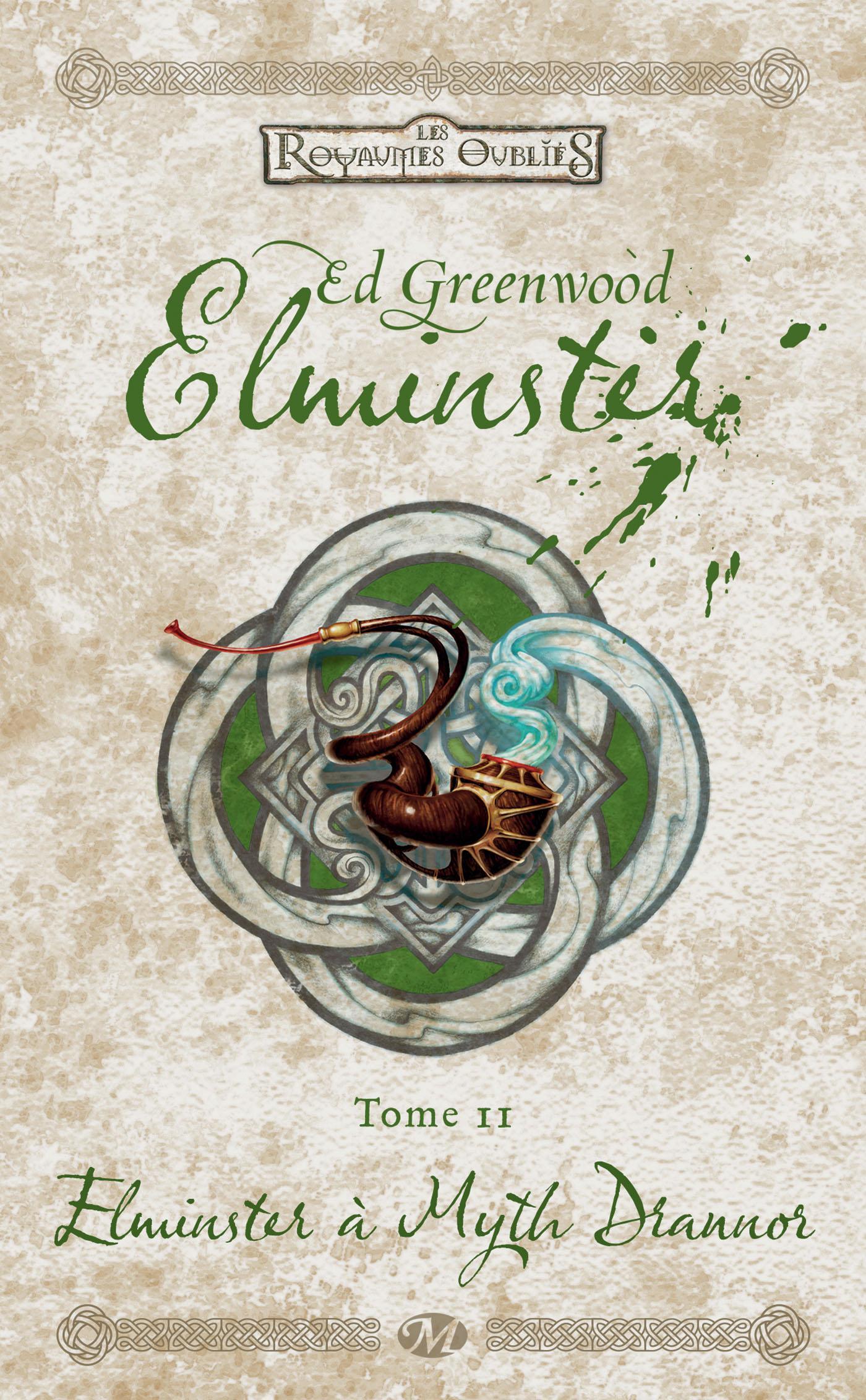 Elminster à Myth Drannor, ELMINSTER, T2