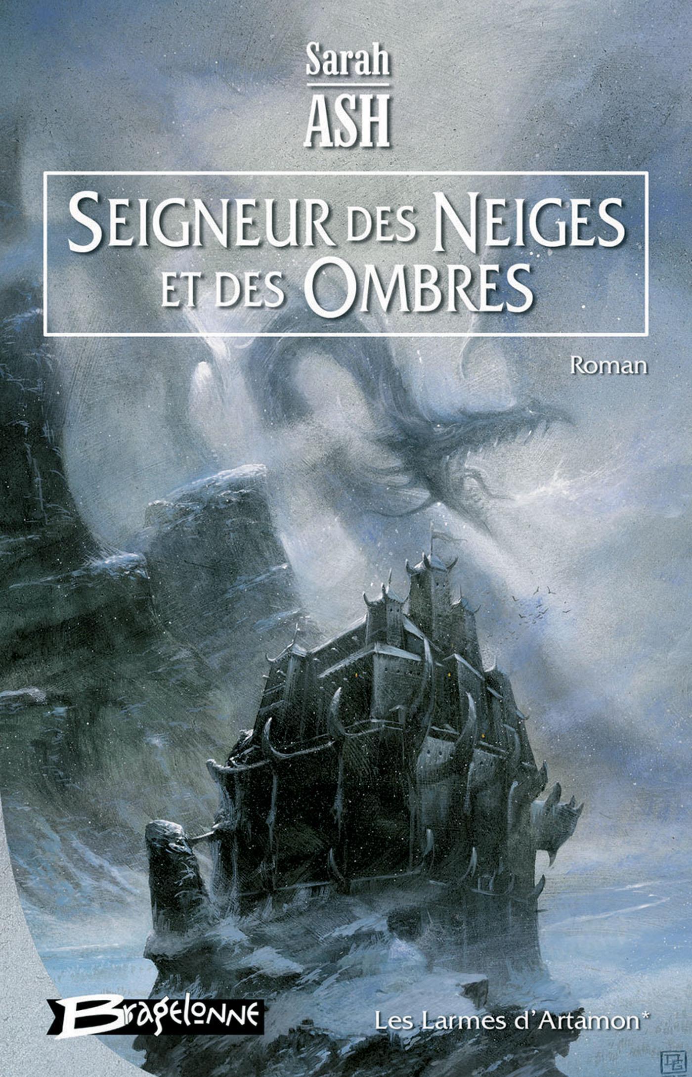 Seigneur des neiges et des ombres, LES LARMES D'ARTAMON, T1