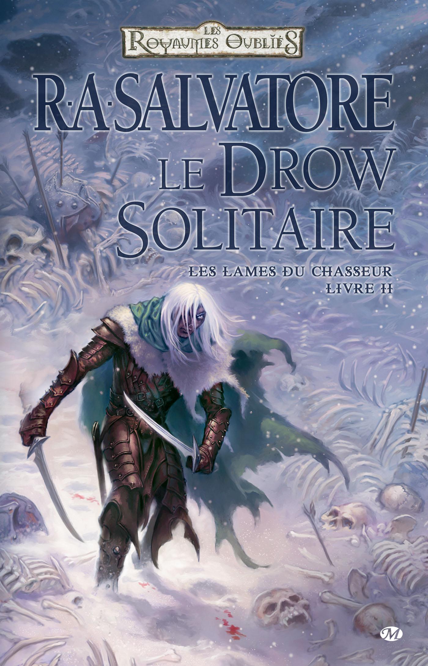 Le Drow Solitaire, LES LAMES DU CHASSEUR, T2