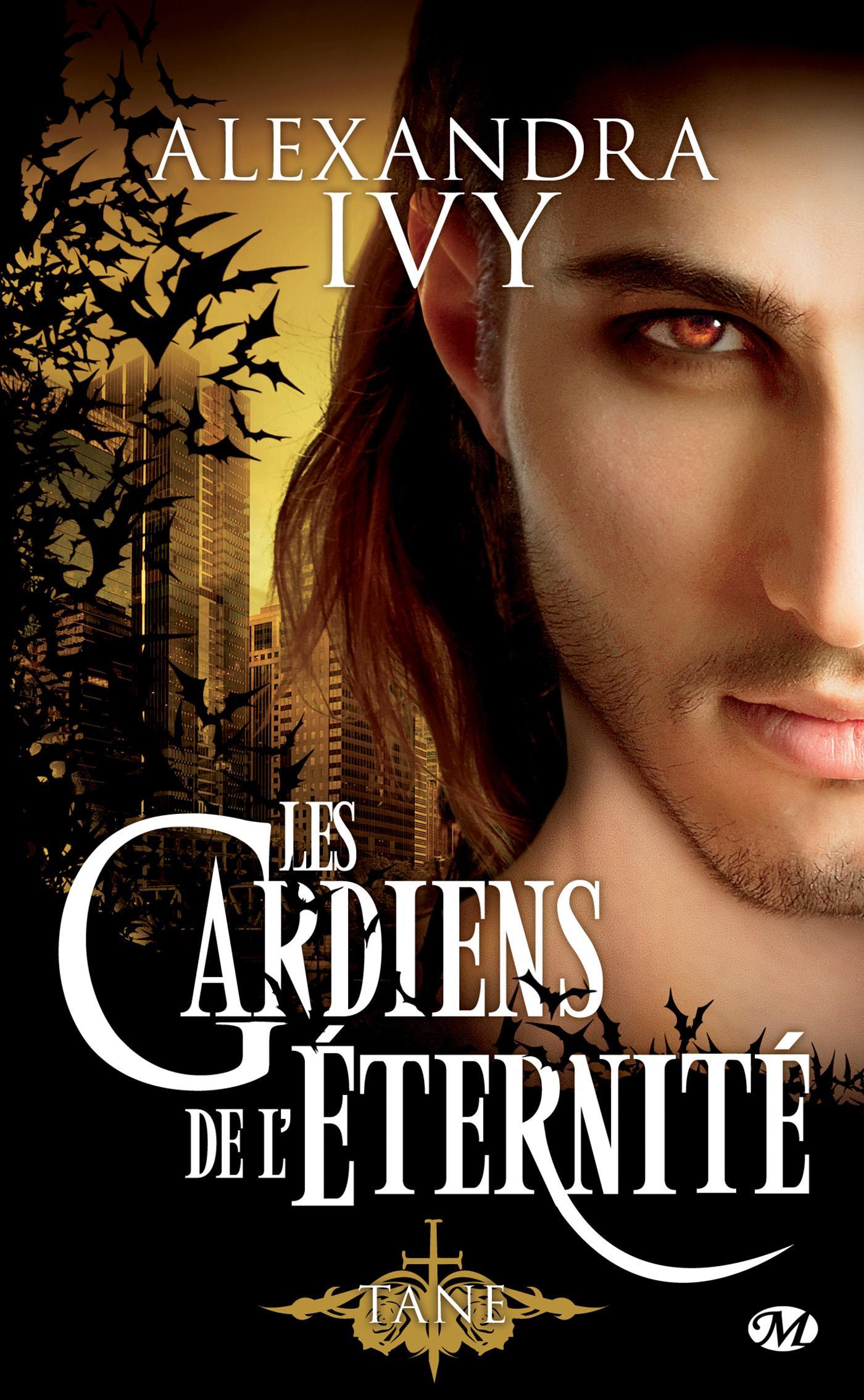 Tane, LES GARDIENS DE L'ÉTERNITÉ, T7