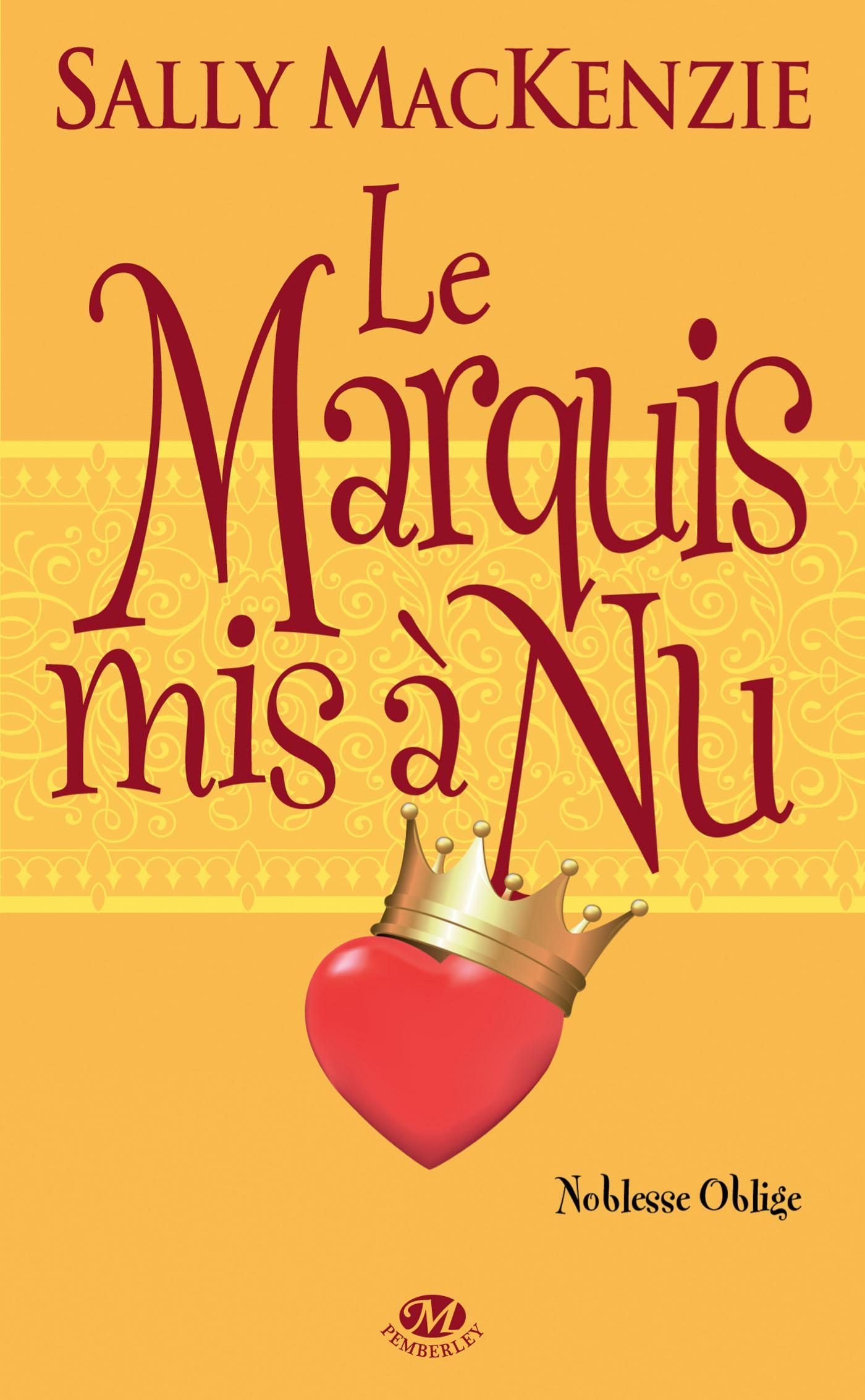 Le Marquis mis à nu, NOBLESSE OBLIGE, T2