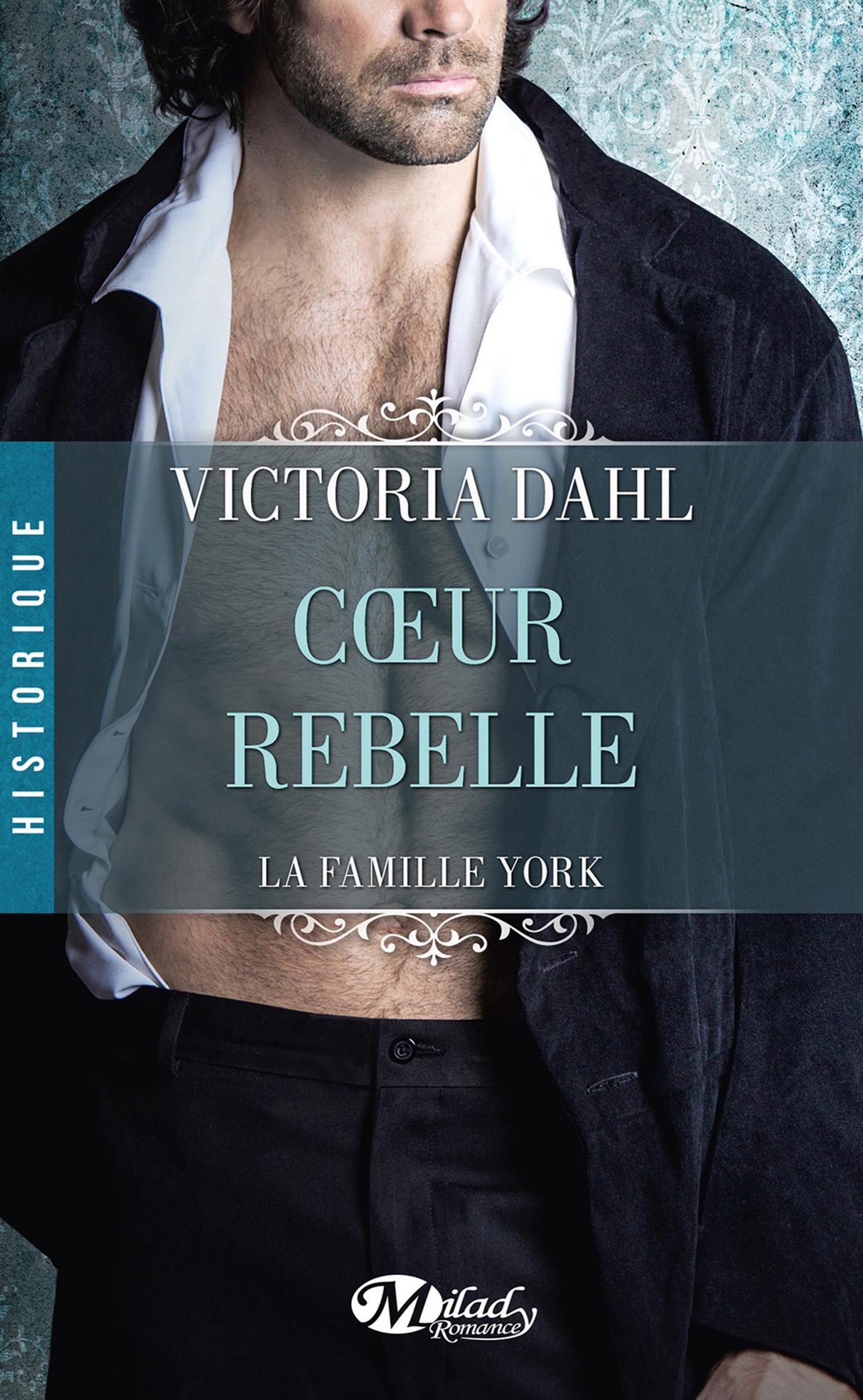 Coeur rebelle, LA FAMILLE YORK, T1