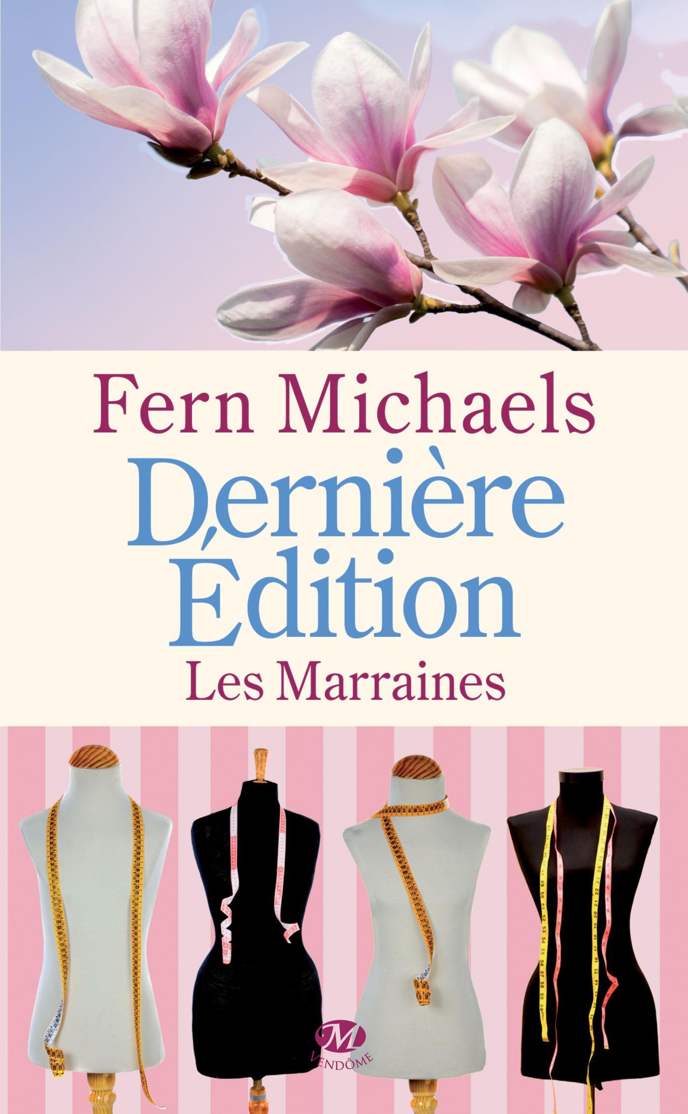 Dernière édition, LES MARRAINES, T3
