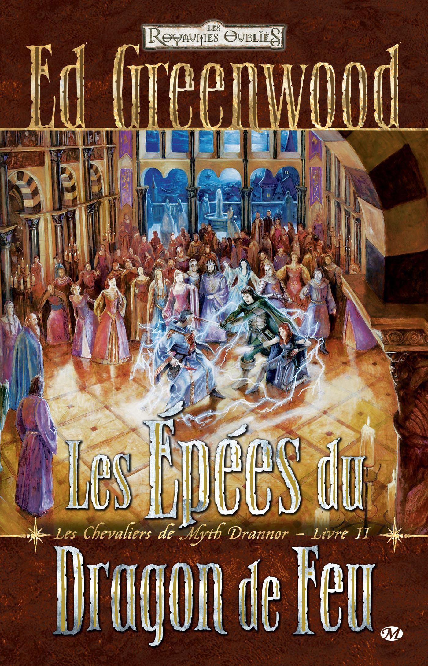 Les Épées du Dragon de Feu, LES CHEVALIERS DE MYTH DRANNOR, T2