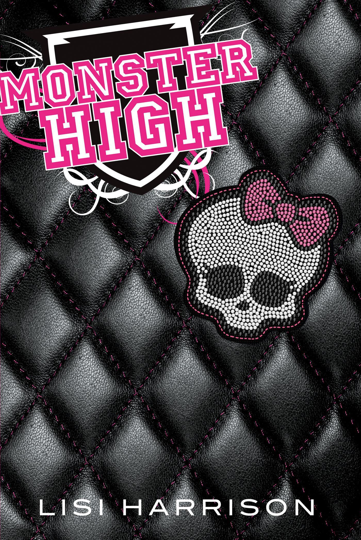 Monster High, MONSTER HIGH, T1