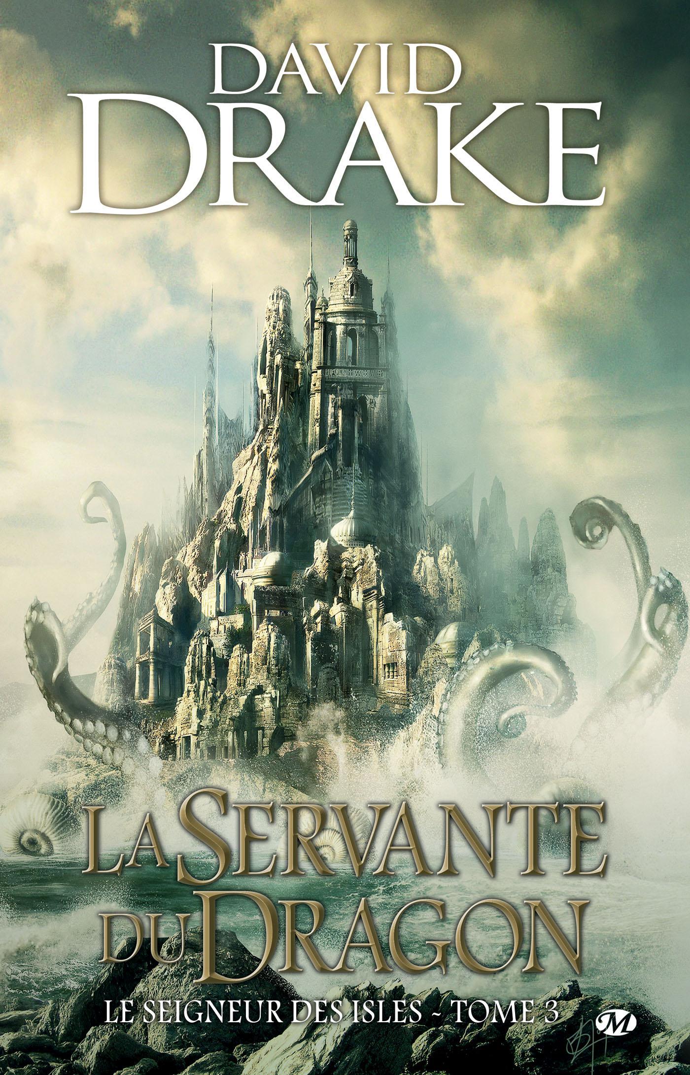 La Servante du Dragon, LE SEIGNEUR DES ISLES, T3