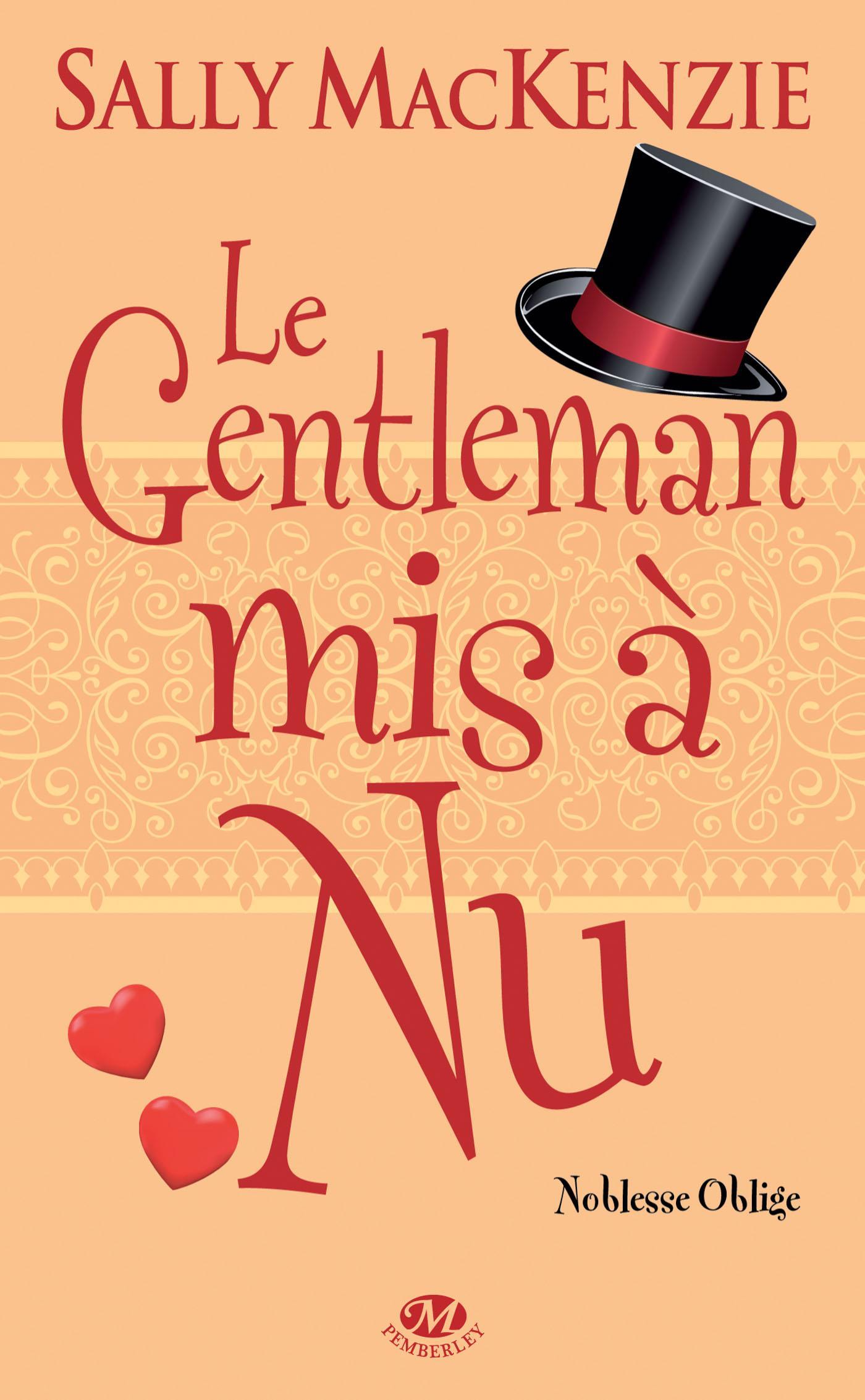 Le Gentleman mis à nu, NOBLESSE OBLIGE, T4