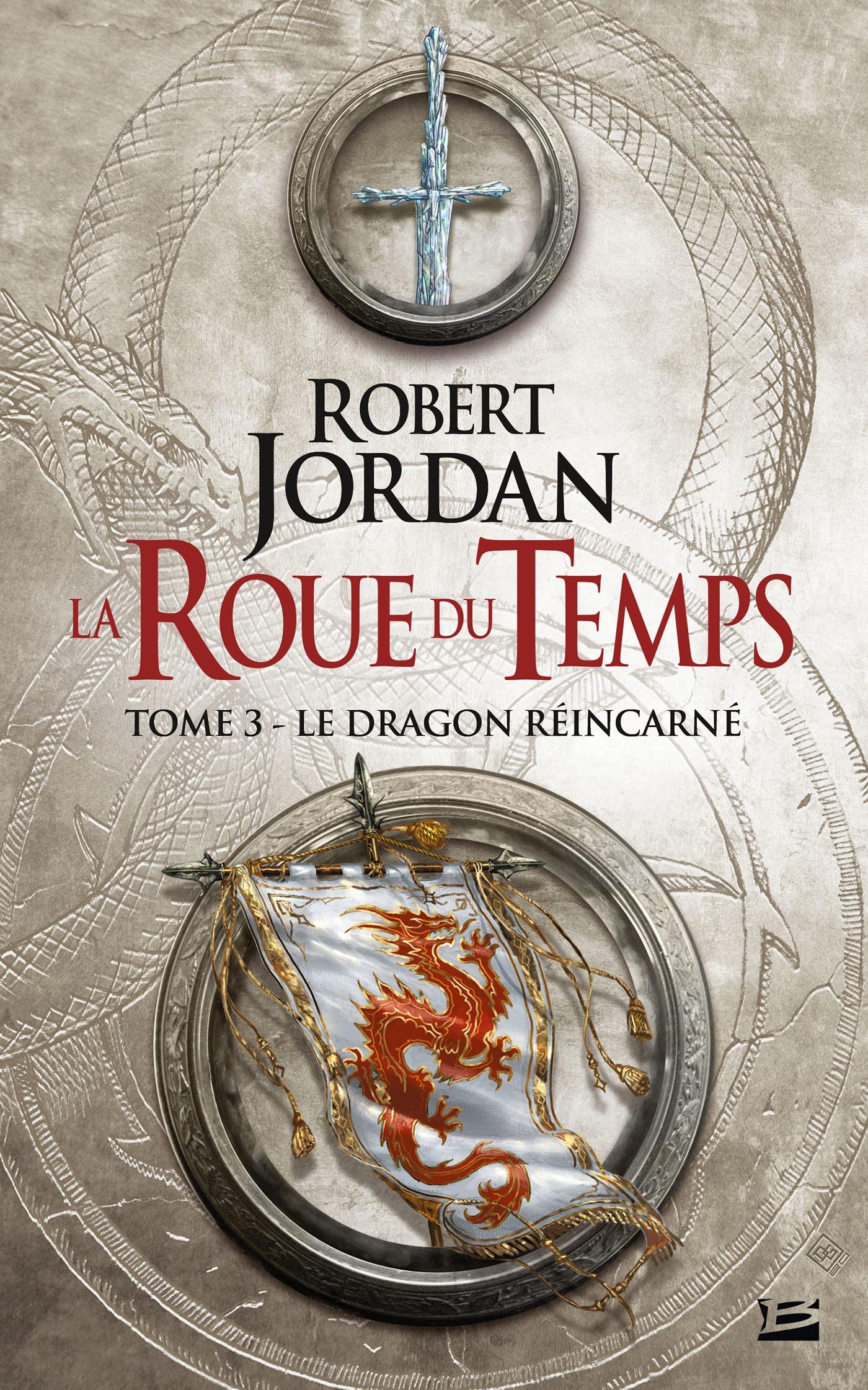 Le Dragon réincarné, LA ROUE DU TEMPS, T3