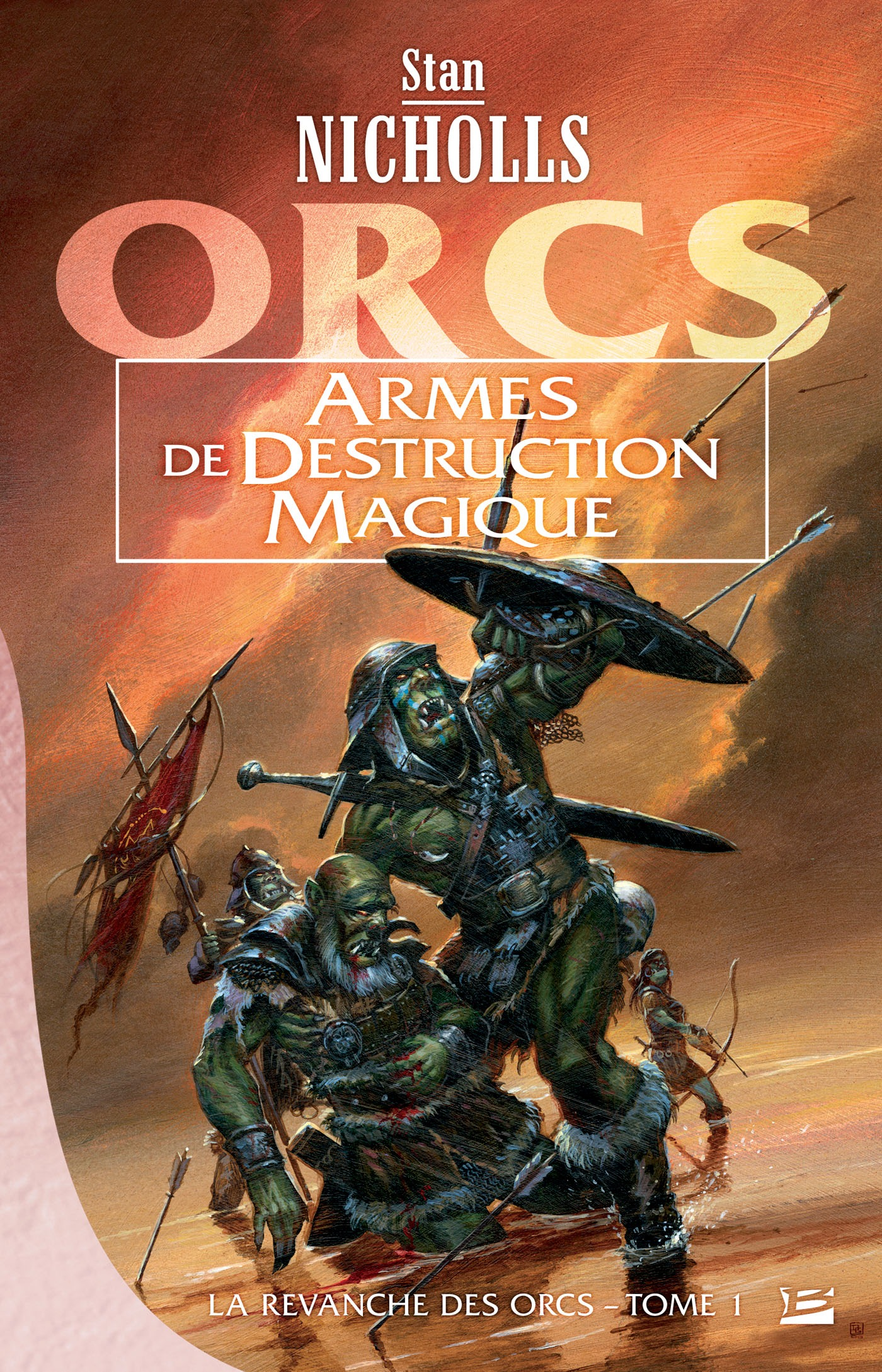 Armes de destruction magique, LA REVANCHE DES ORCS, T1