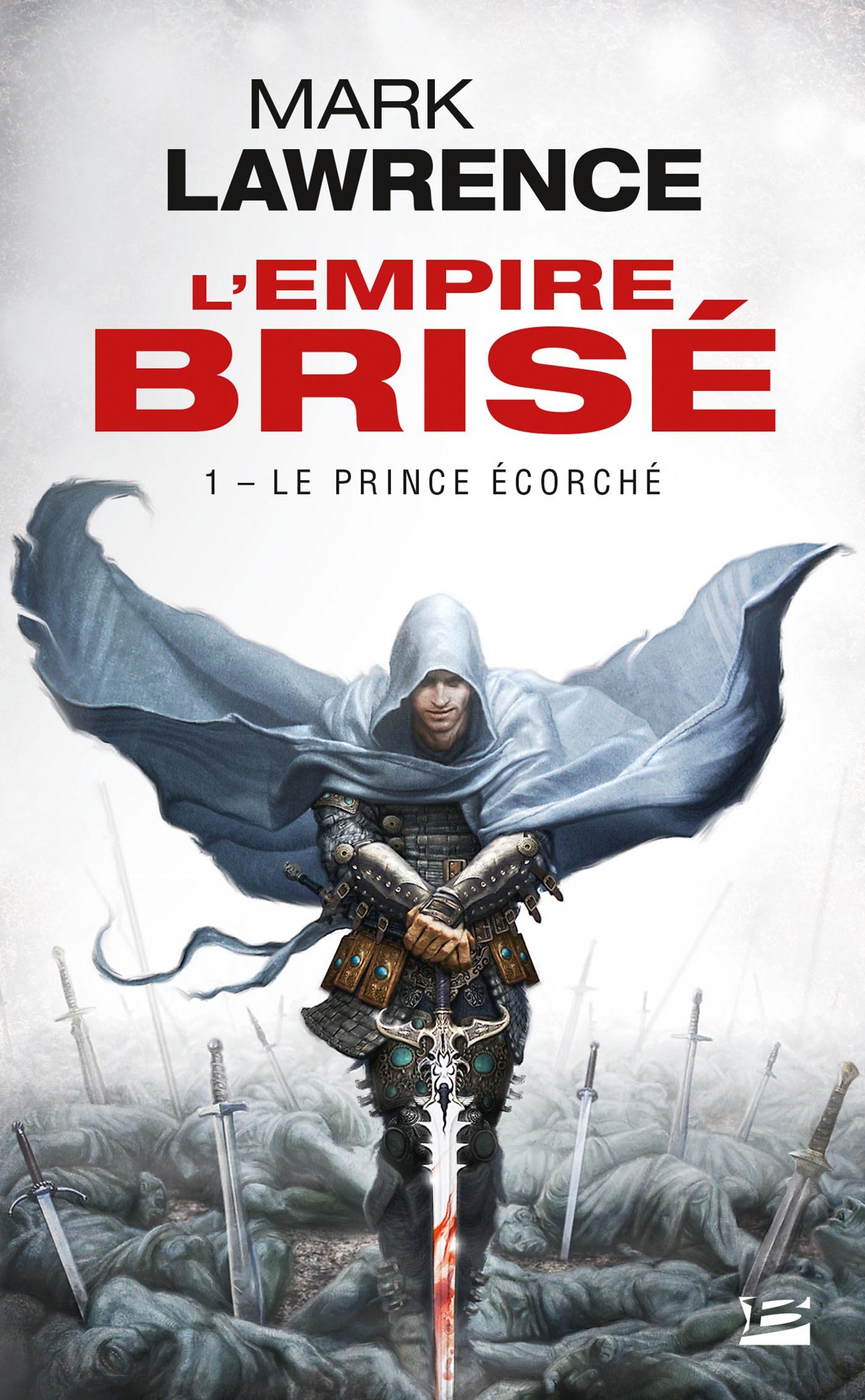Le Prince Écorché, L'EMPIRE BRISÉ, T1