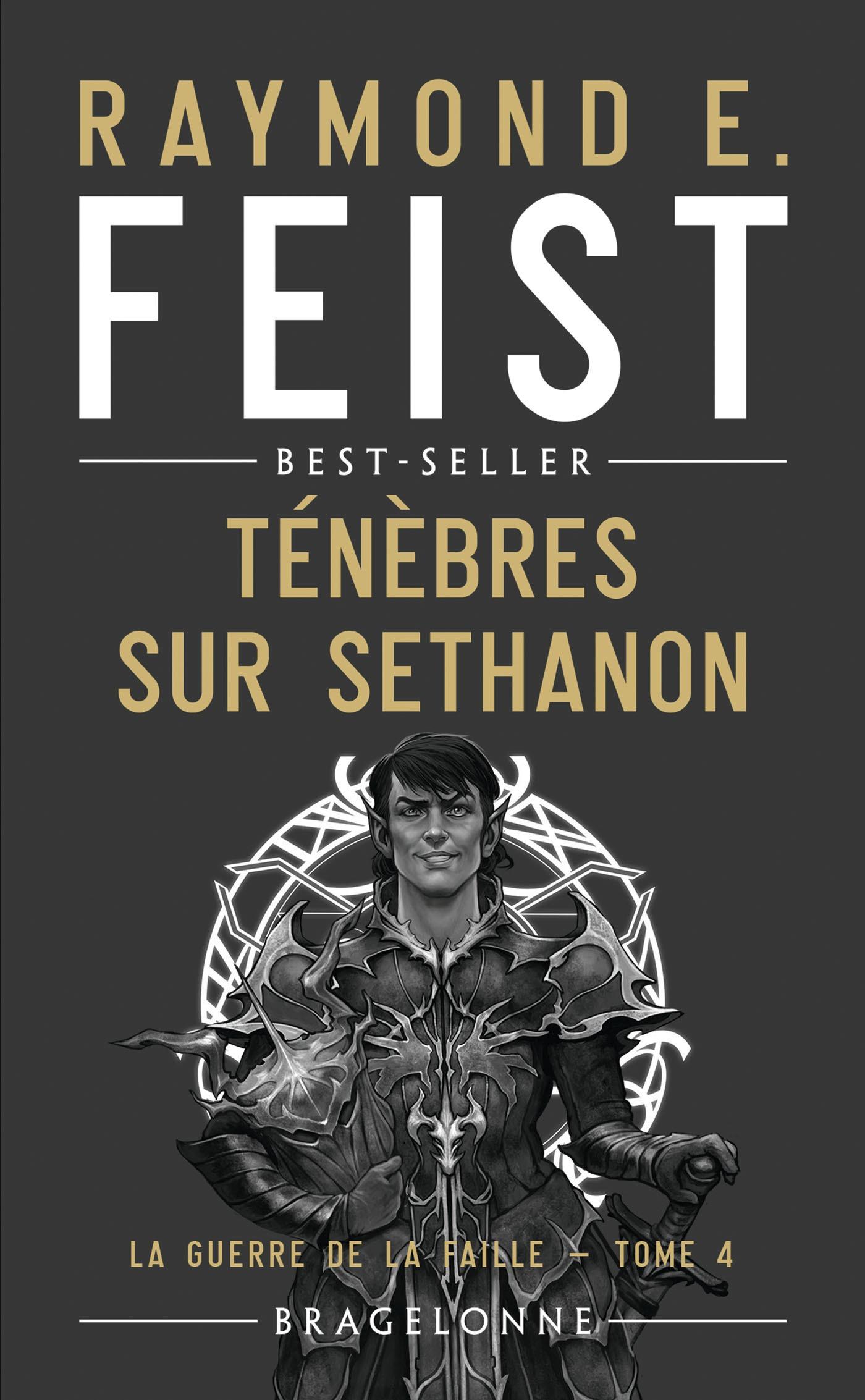Ténèbres sur Sethanon, LA GUERRE DE LA FAILLE, T4