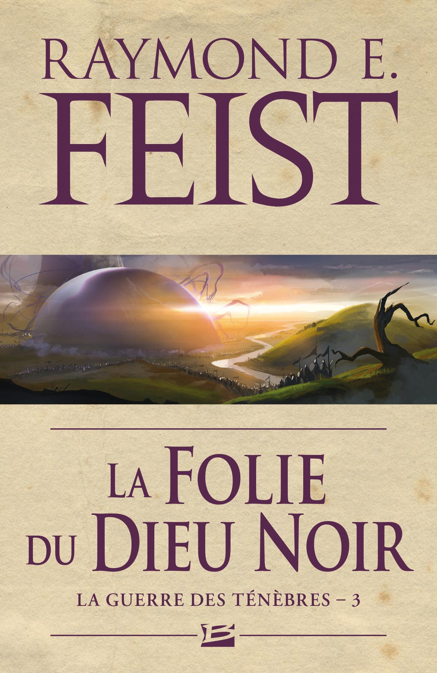La Folie du dieu noir, LA GUERRE DES TÉNÈBRES, T3
