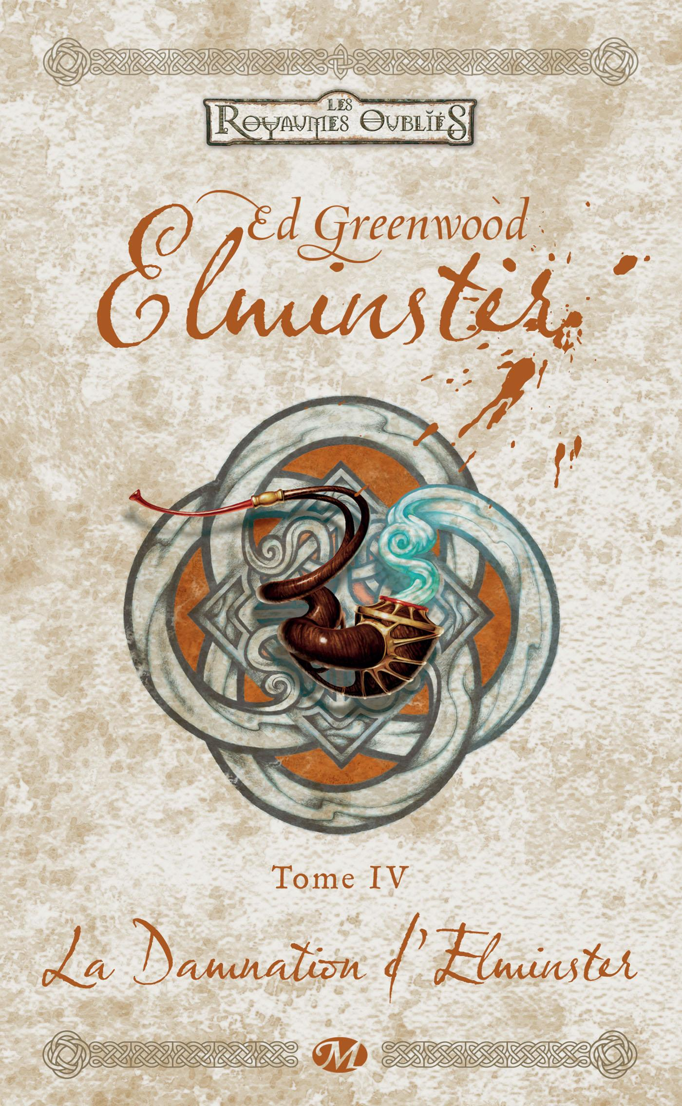 La Damnation d'Elminster, ELMINSTER, T4