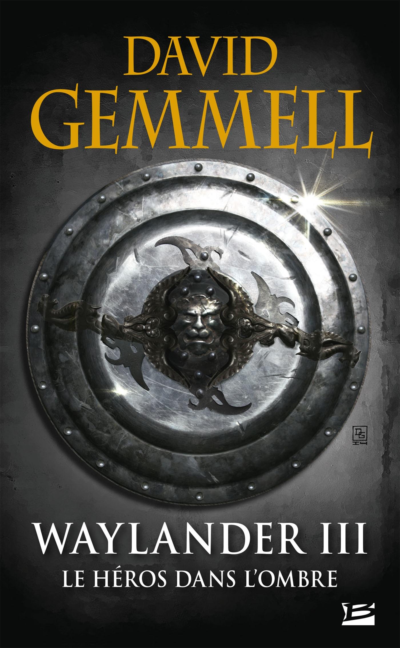Waylander III - Le Héros dans l'ombre