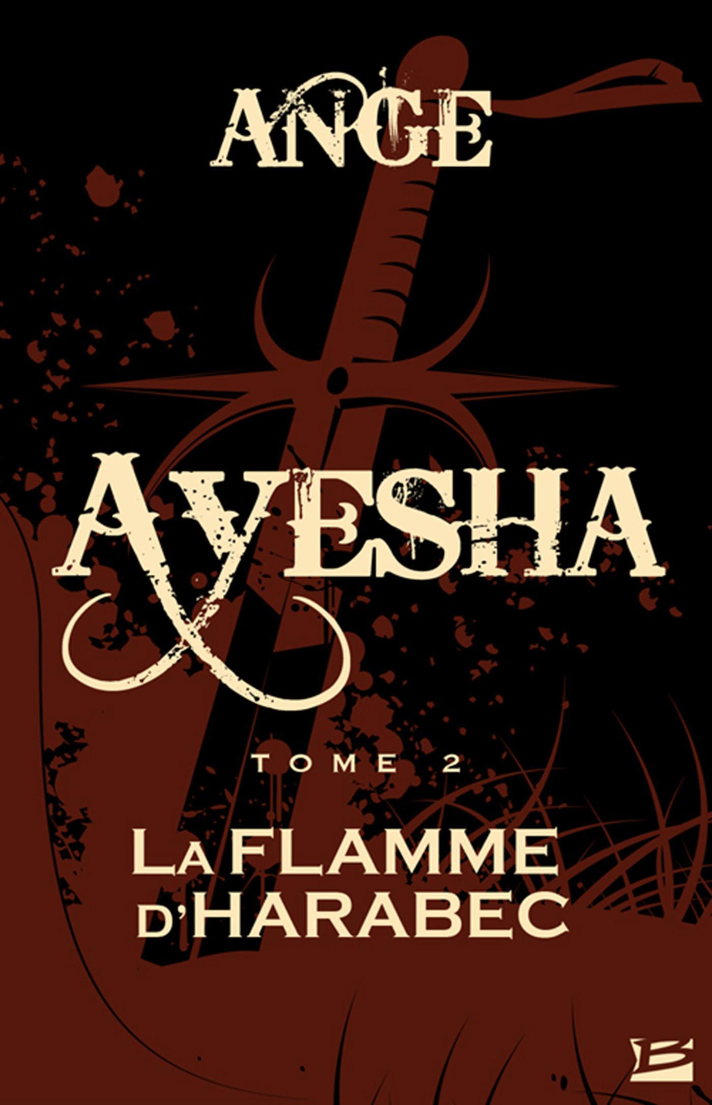 La Flamme d'Harabec, AYESHA, T2