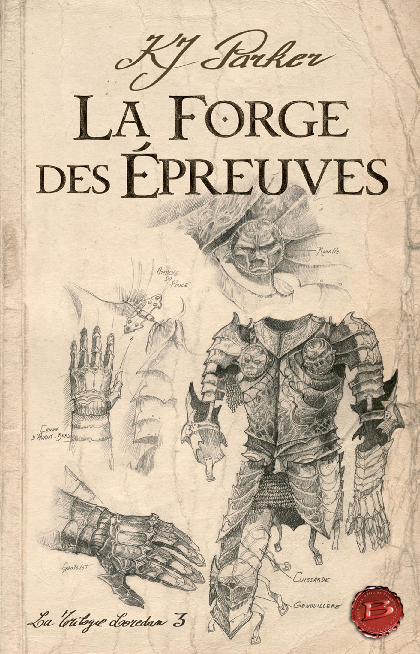 La Forge des épreuves, LA TRILOGIE LOREDAN, T3