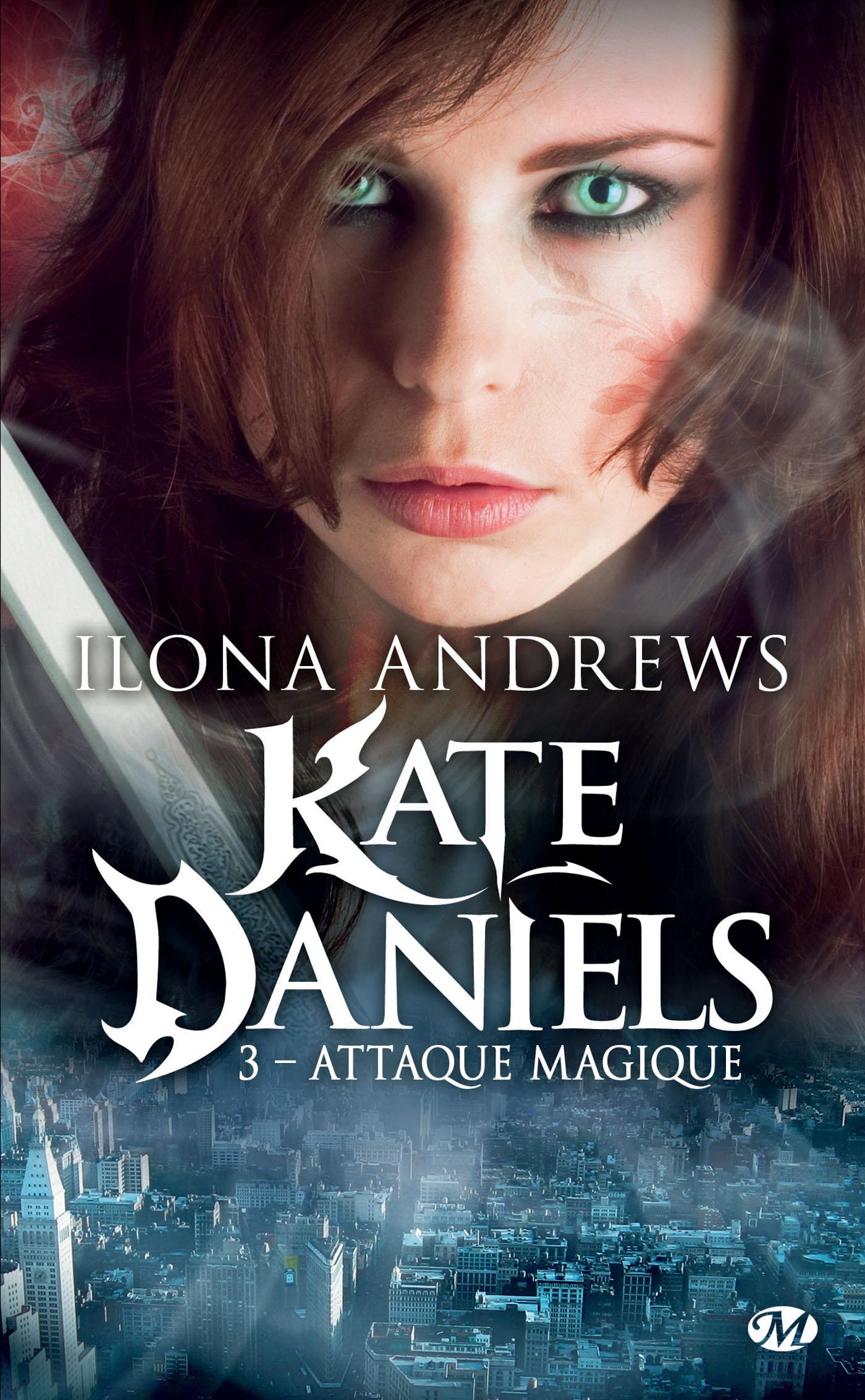 Attaque magique, KATE DANIELS, T3