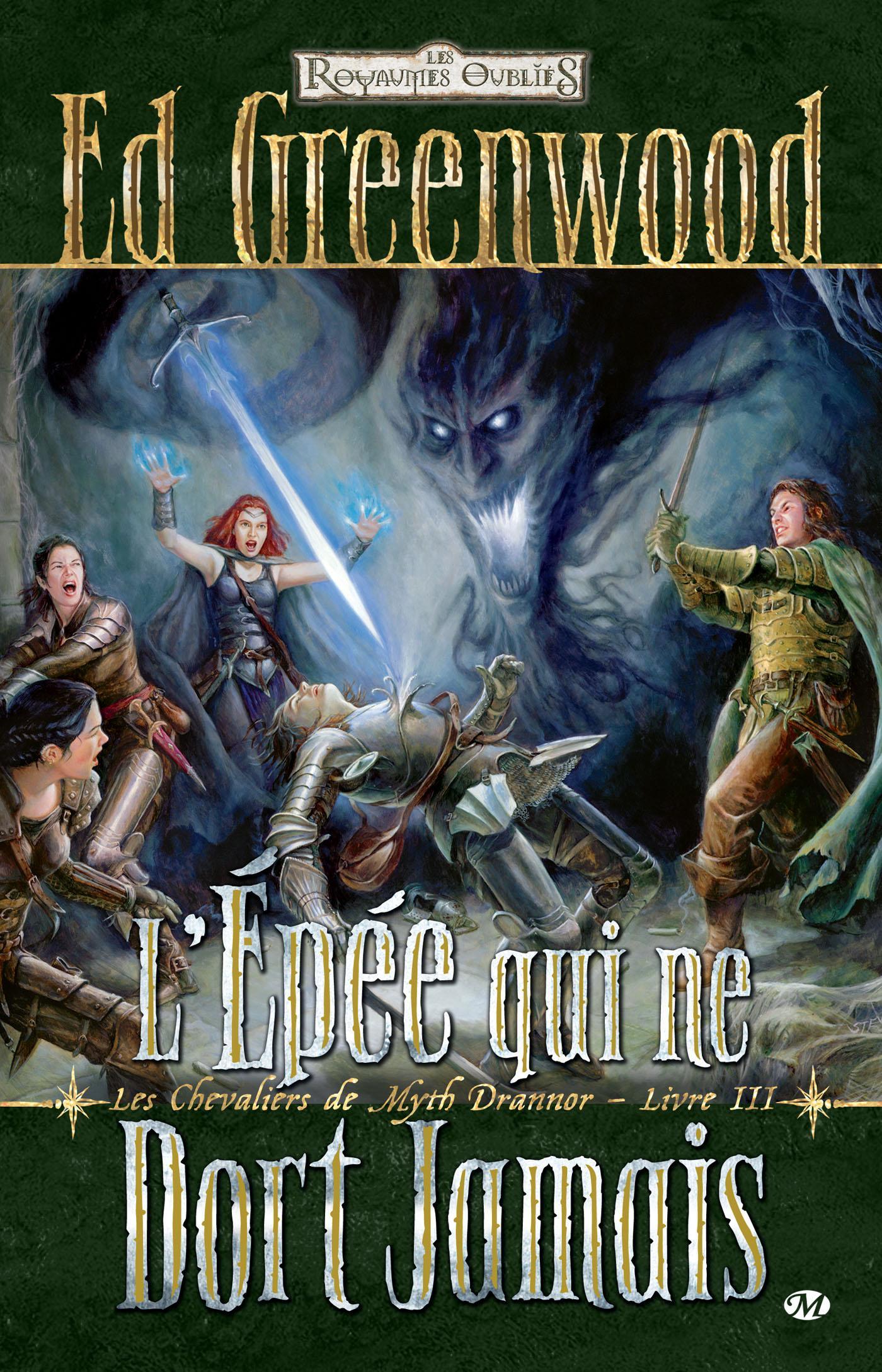 L'épée qui ne dort jamais, LES CHEVALIERS DE MYTH DRANNOR, T3