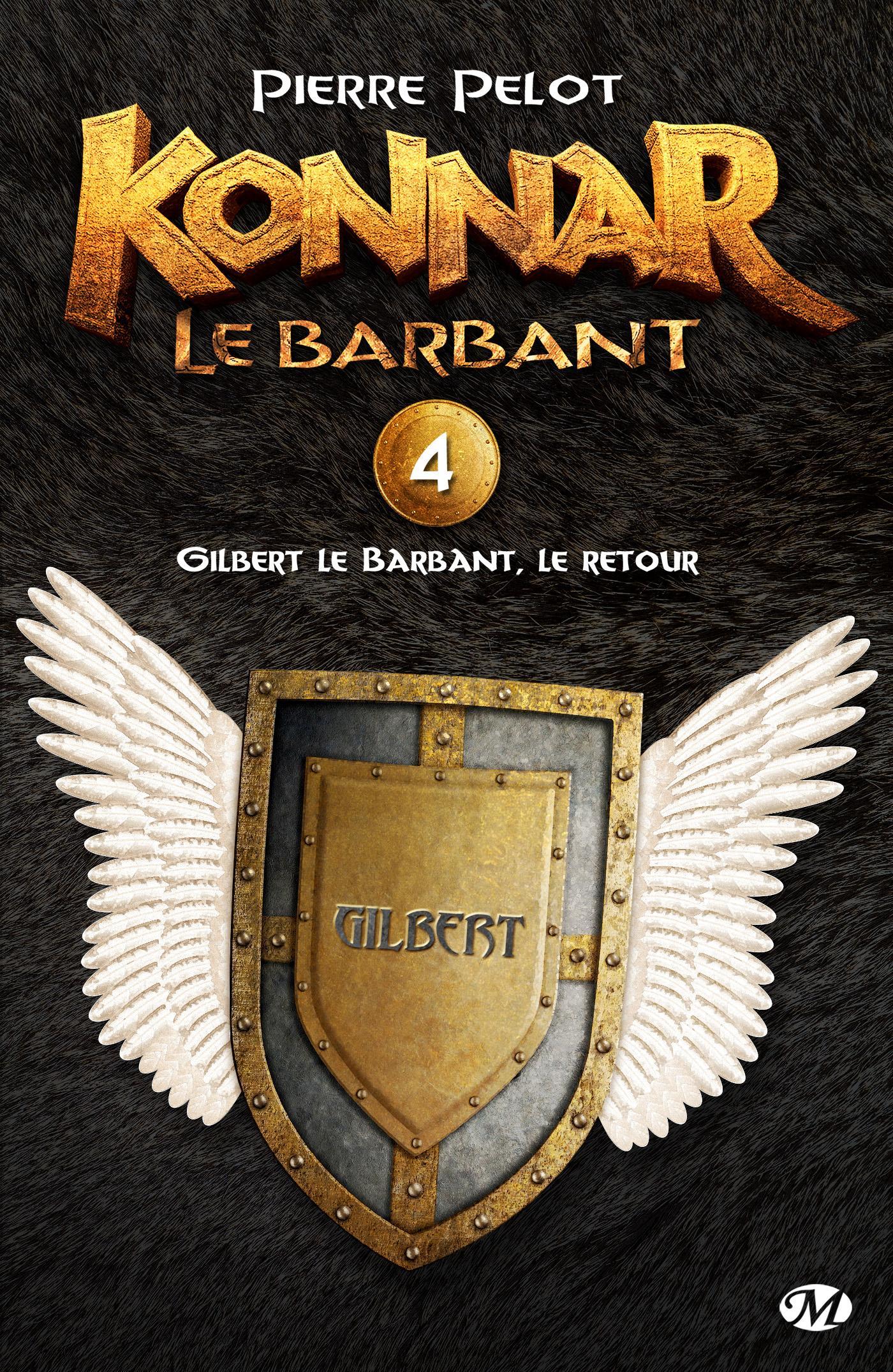 Gilbert le Barbant, le retour, KONNAR LE BARBANT, T4