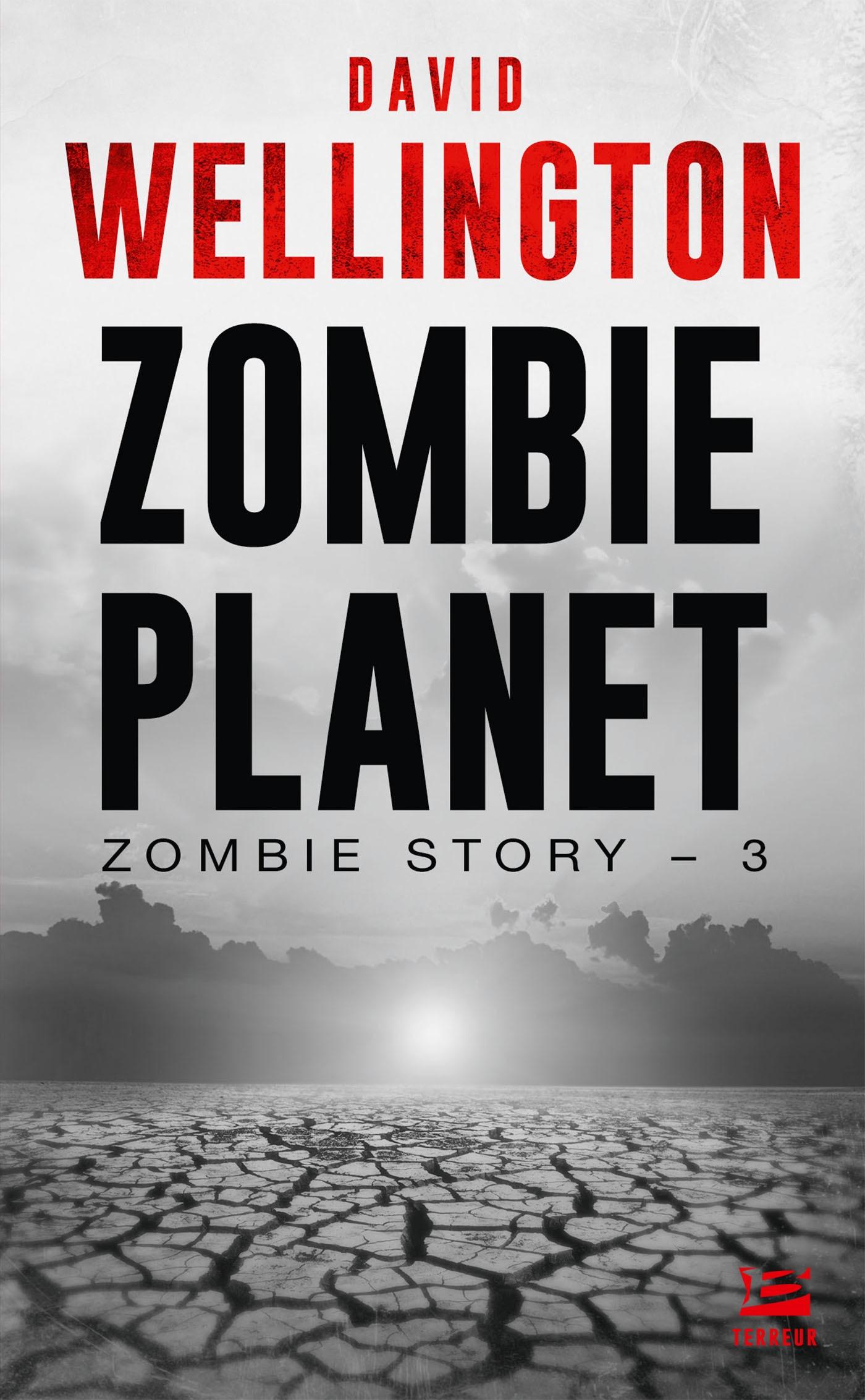 Zombie Planet, ZOMBIE STORY, T3