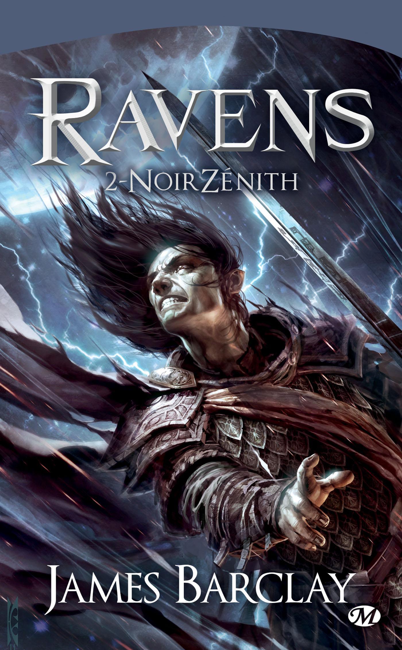 NoirZénith, LES CHRONIQUES DES RAVENS, T2