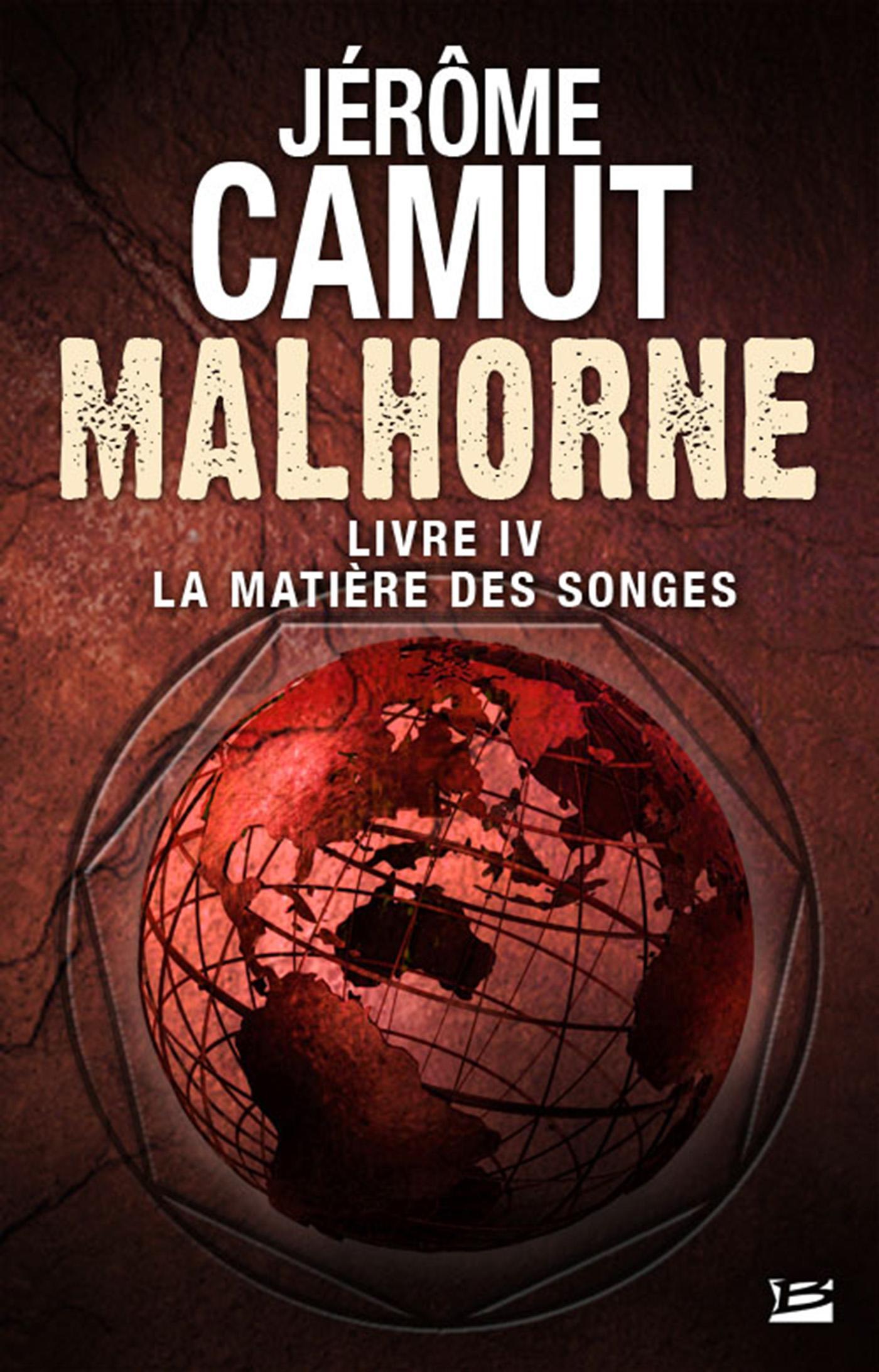 La Matière des songes, MALHORNE, T4