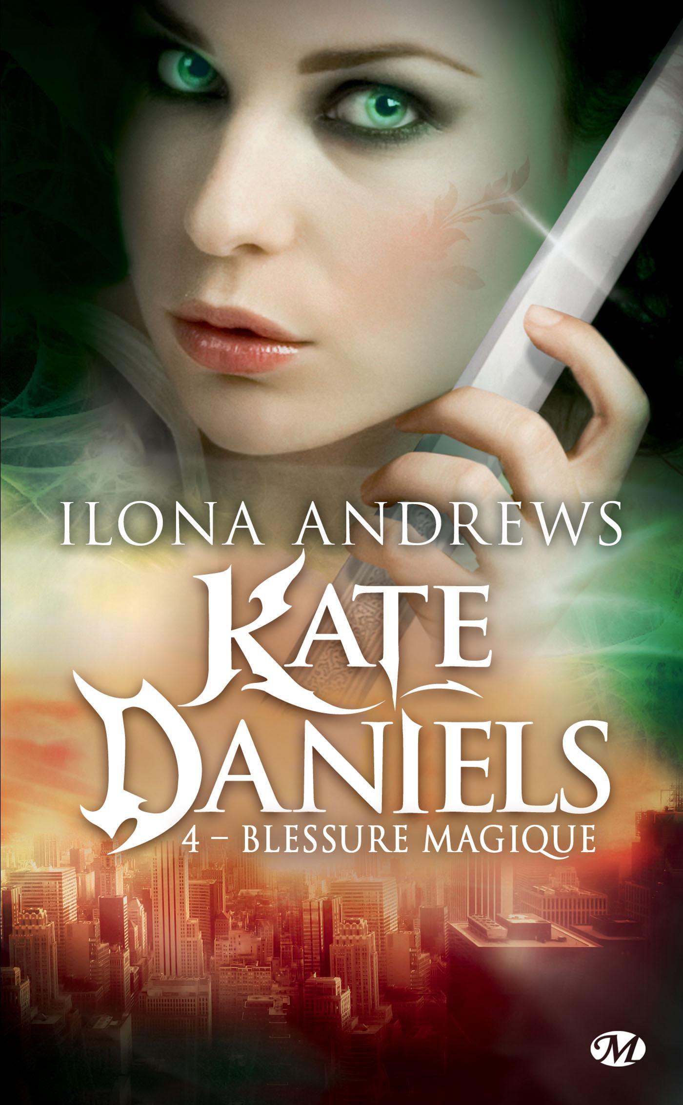 Blessure magique, KATE DANIELS, T4