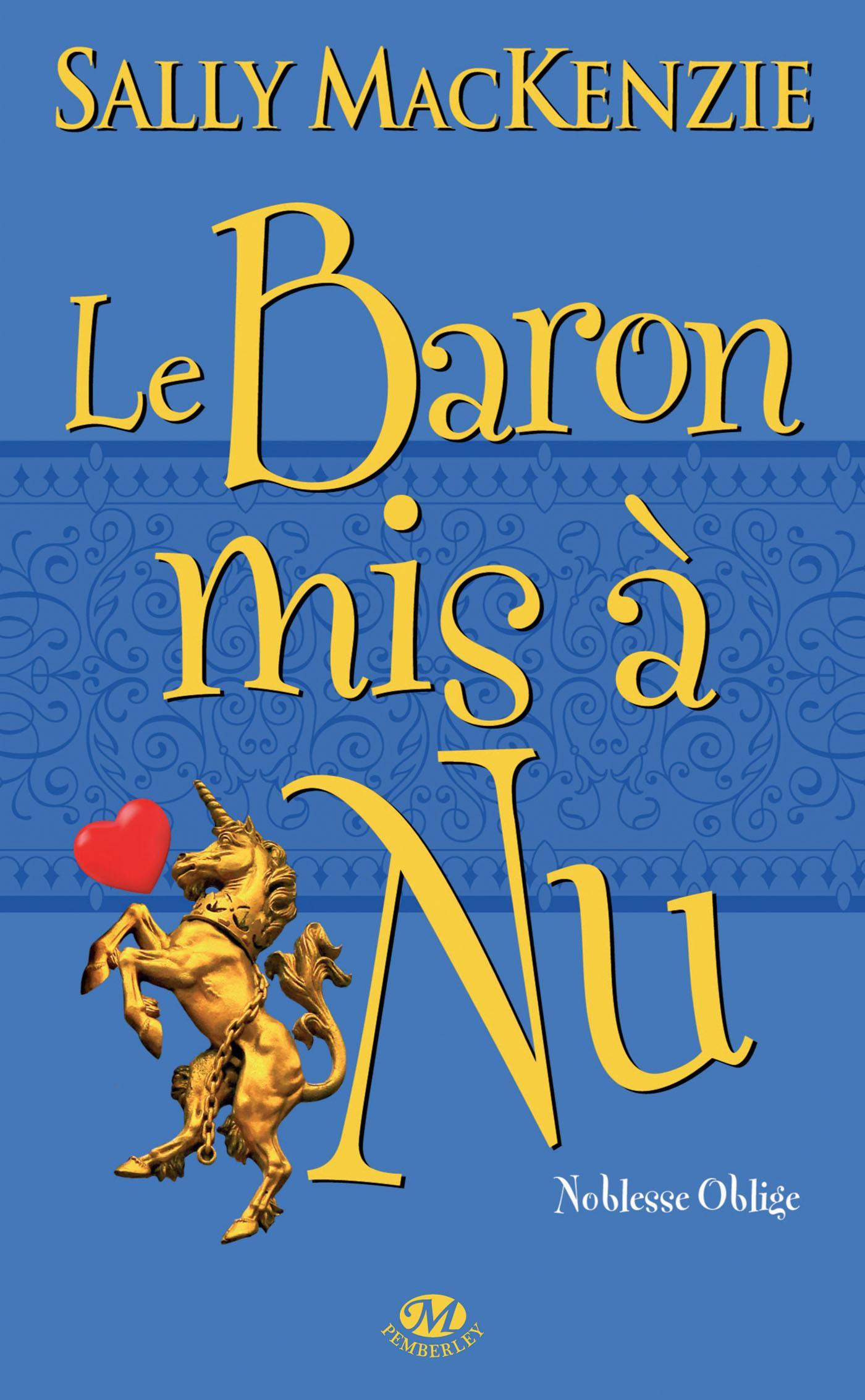 La Baron mis à nu, NOBLESSE OBLIGE, T5