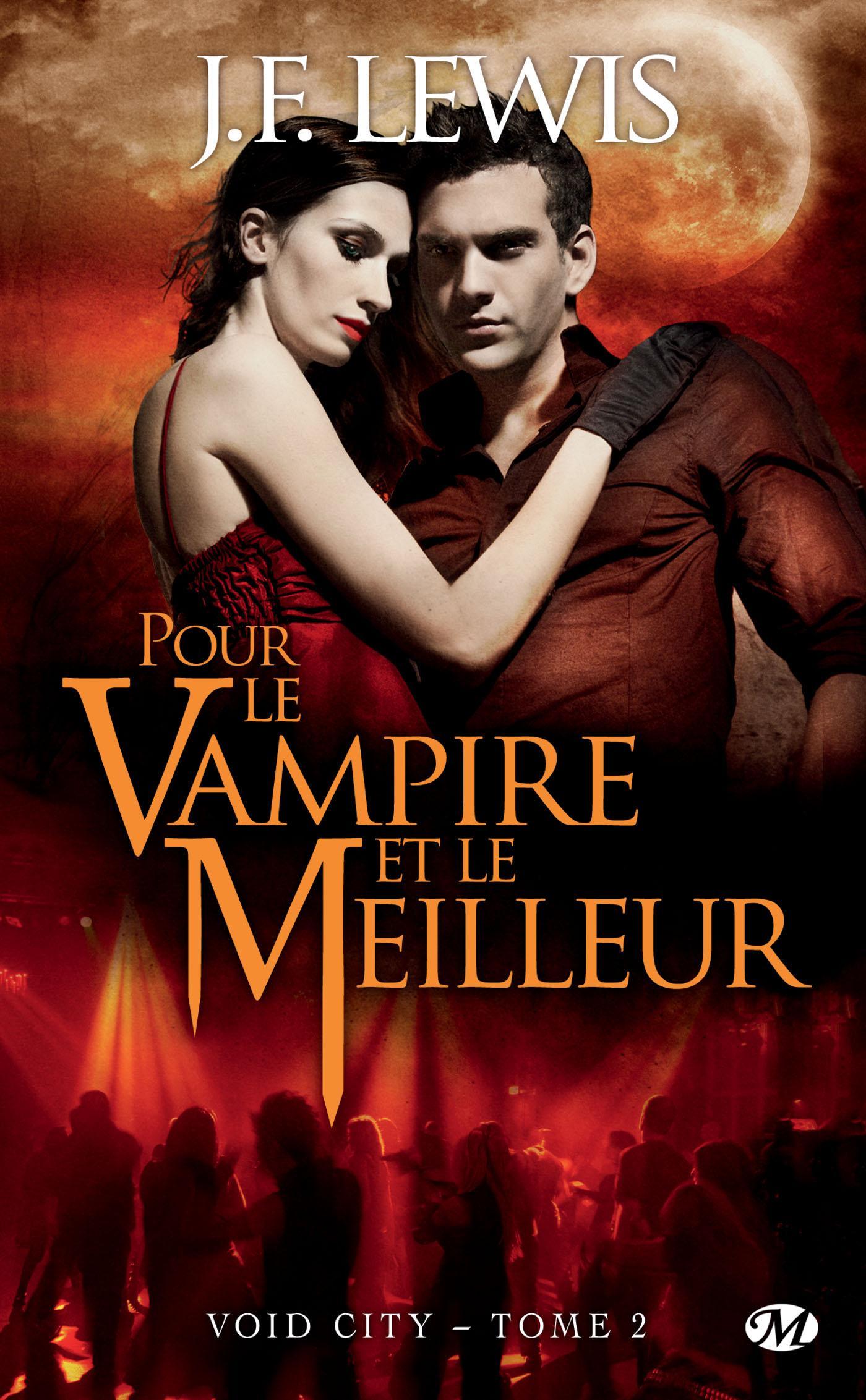 Pour le vampire et le meilleur, VOID CITY, T2