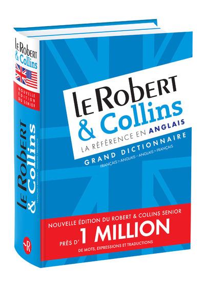 LE ROBERT & COLLINS LA REFERENCE EN ANGLAIS - FRANCAIS/ANGLAIS - ANGLAIS/FRANCAIS