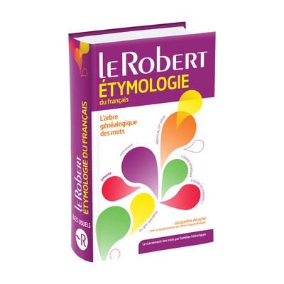 LE ROBERT ETYMOLOGIE DU FRANCAIS - POCHE+