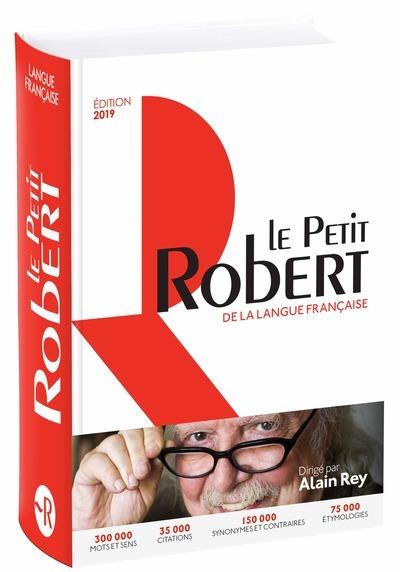 LE PETIT ROBERT DE LA LANGUE FRANCAISE 2019