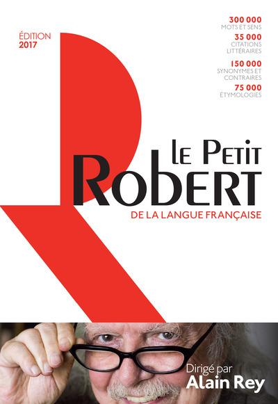LE PETIT ROBERT DE LA LANGUE FRANCAISE 2017