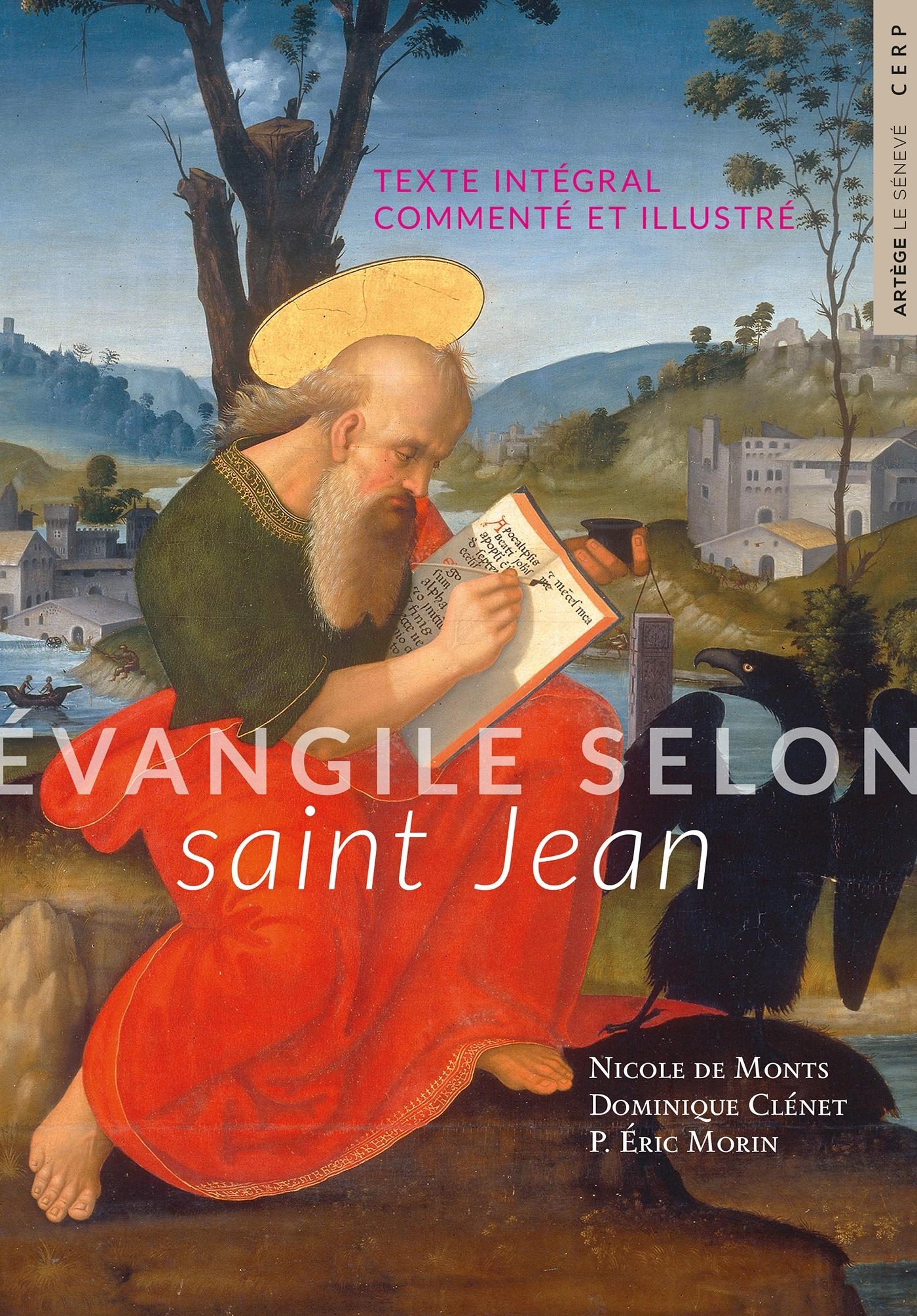 EVANGILE SELON SAINT JEAN - TEXTE INTEGRAL COMMENTE ET ILLUSTRE
