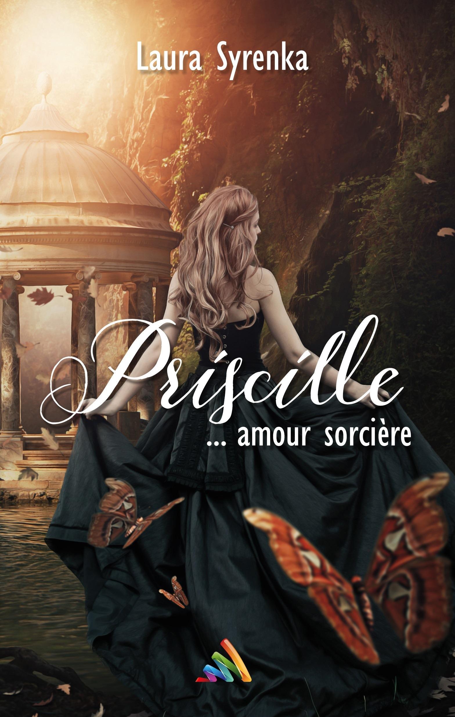 Priscille ... amour sorcière   Livre lesbien, roman lesbien