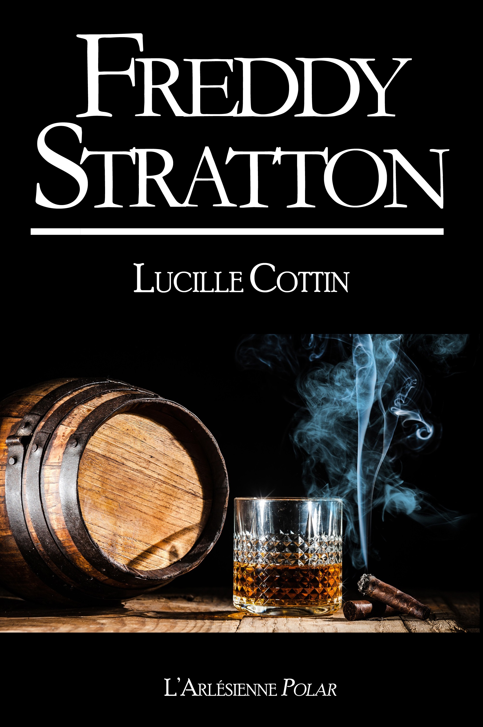 Freddy Stratton, RECUEIL DE 3 ROMANS COURTS, ÉDITION NOIRE