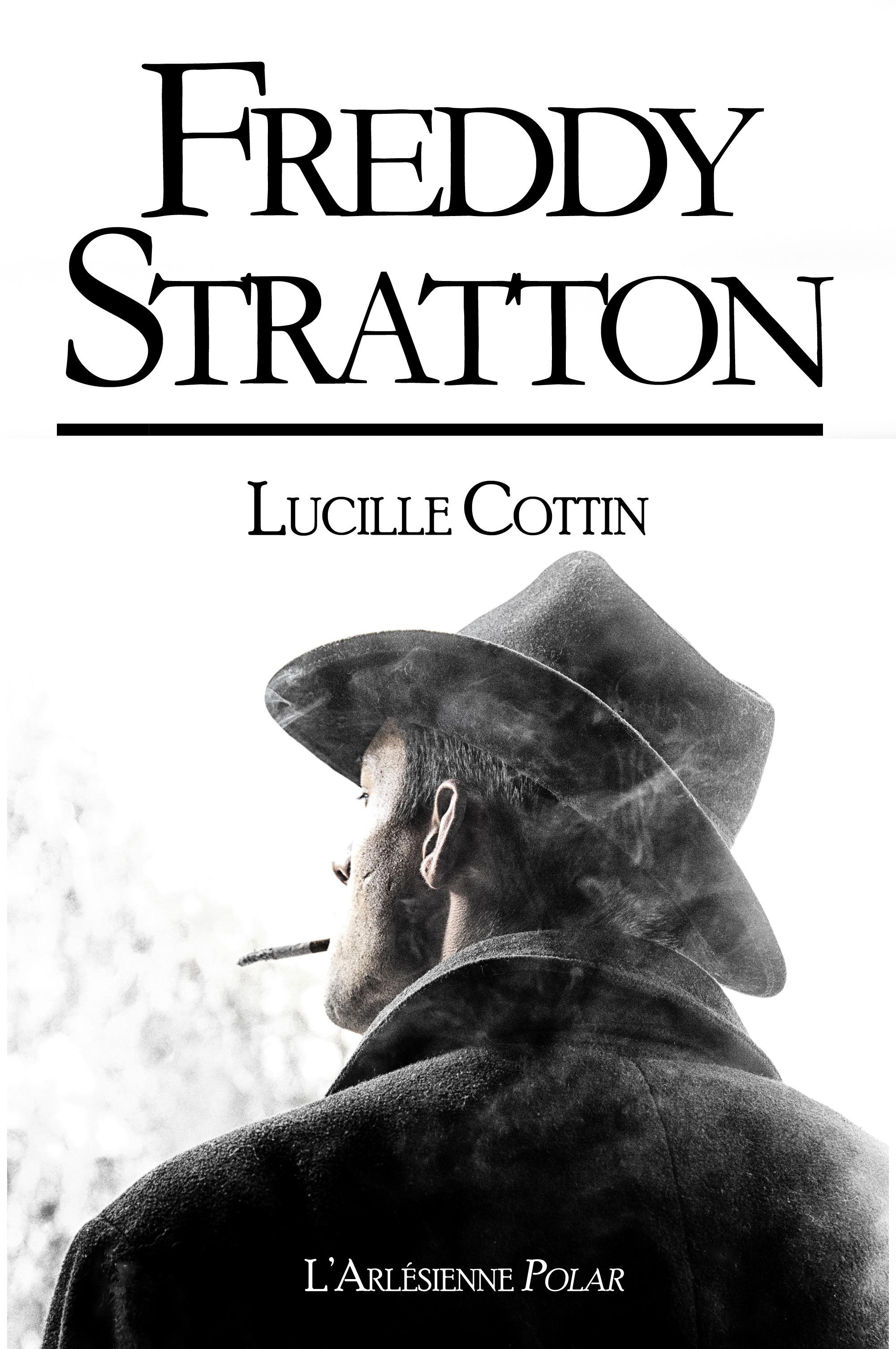Freddy Stratton, RECUEIL DE 3 ROMANS COURTS,  ÉDITION BLANCHE