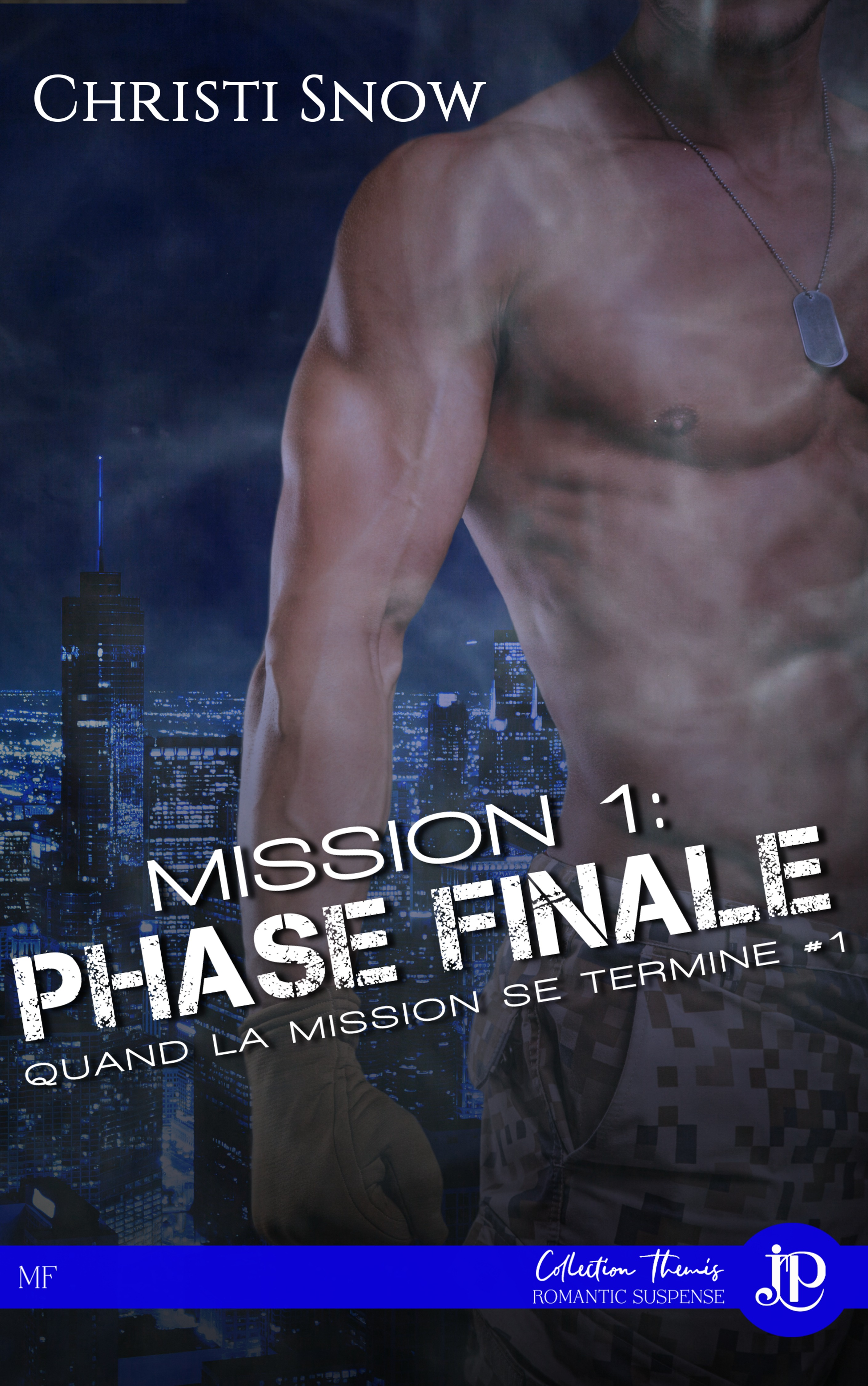 Mission 1 : Phase Finale, QUAND LA MISSION SE TERMINE #1